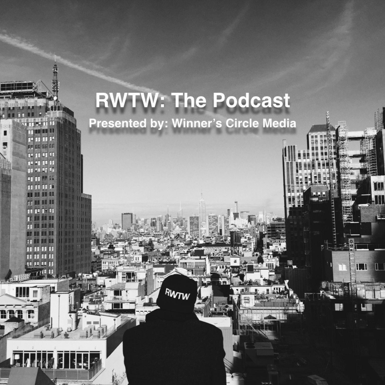 RWTW: The Podcast