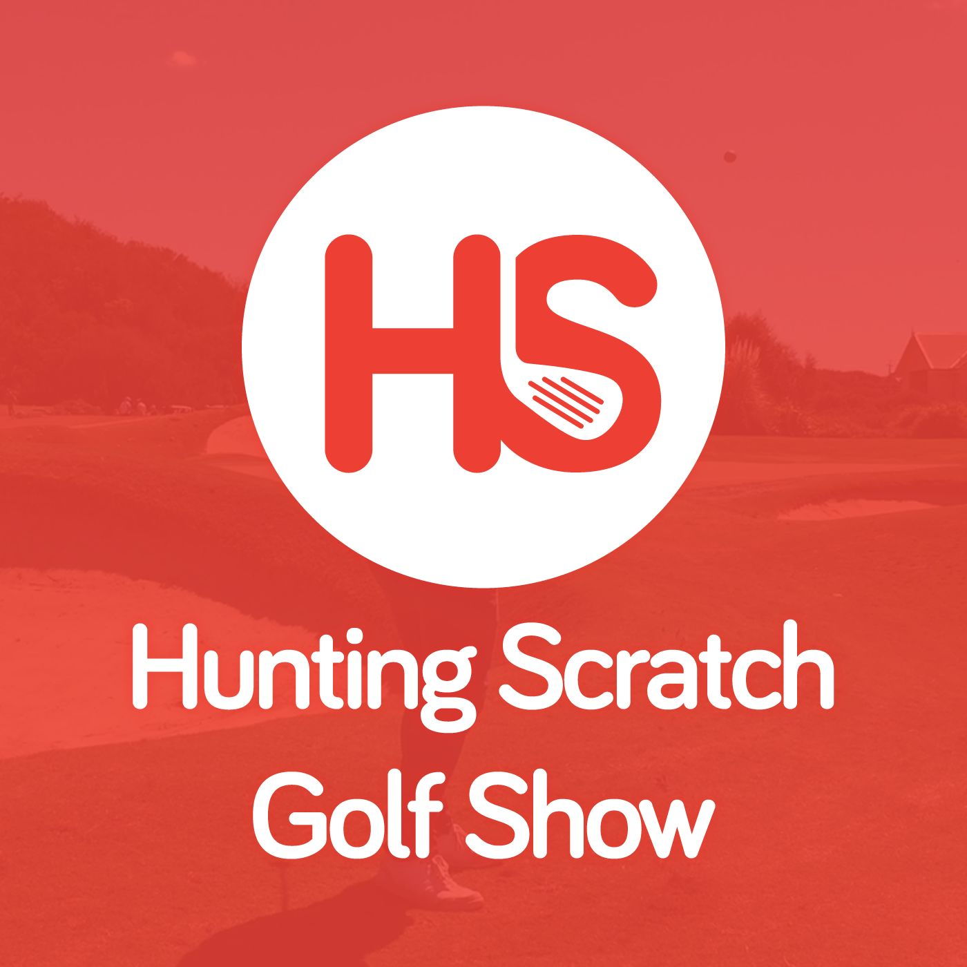 Hunting Scratch Golf Show