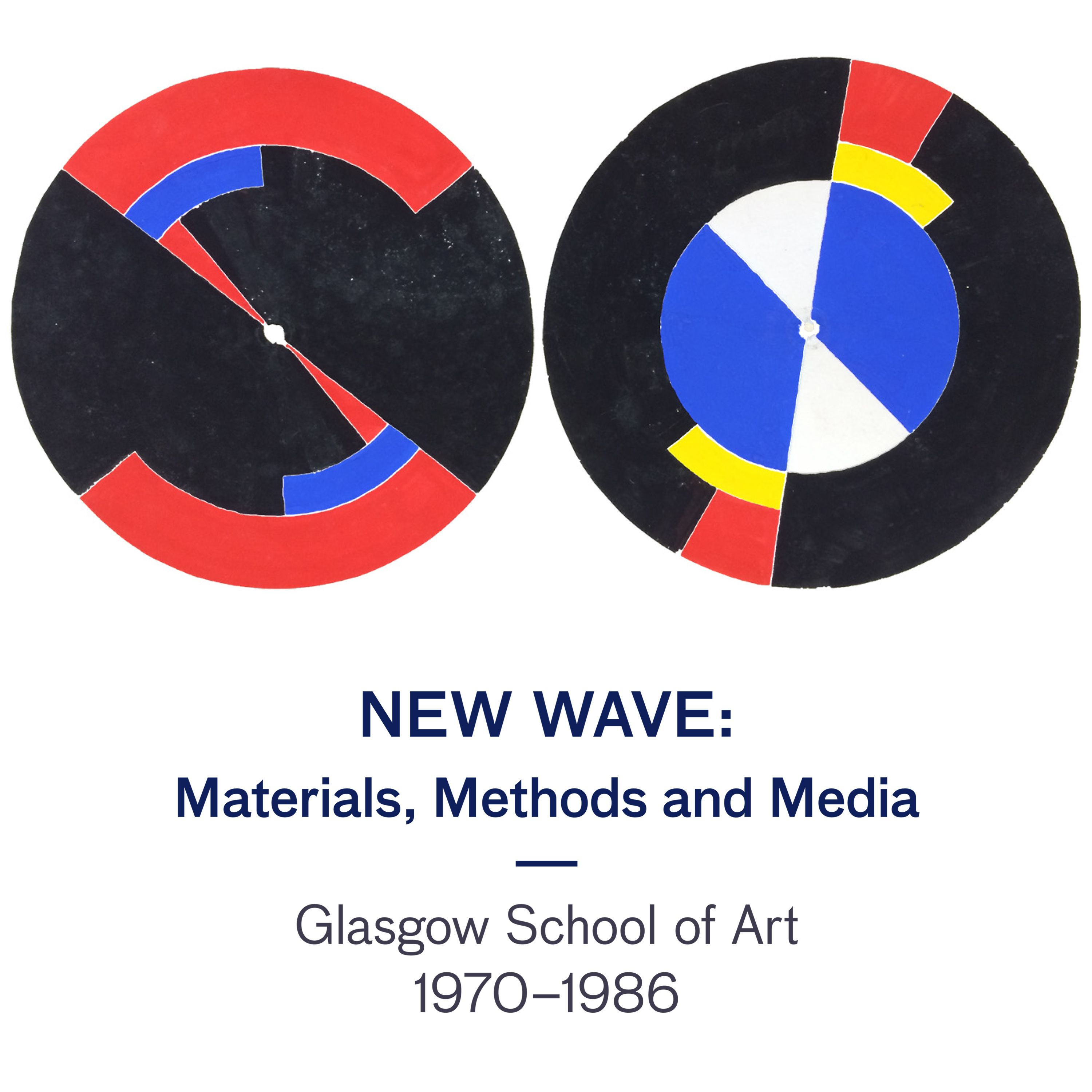 New Wave: Materials, Methods and Media, Glasgow School of Art 1970-1986