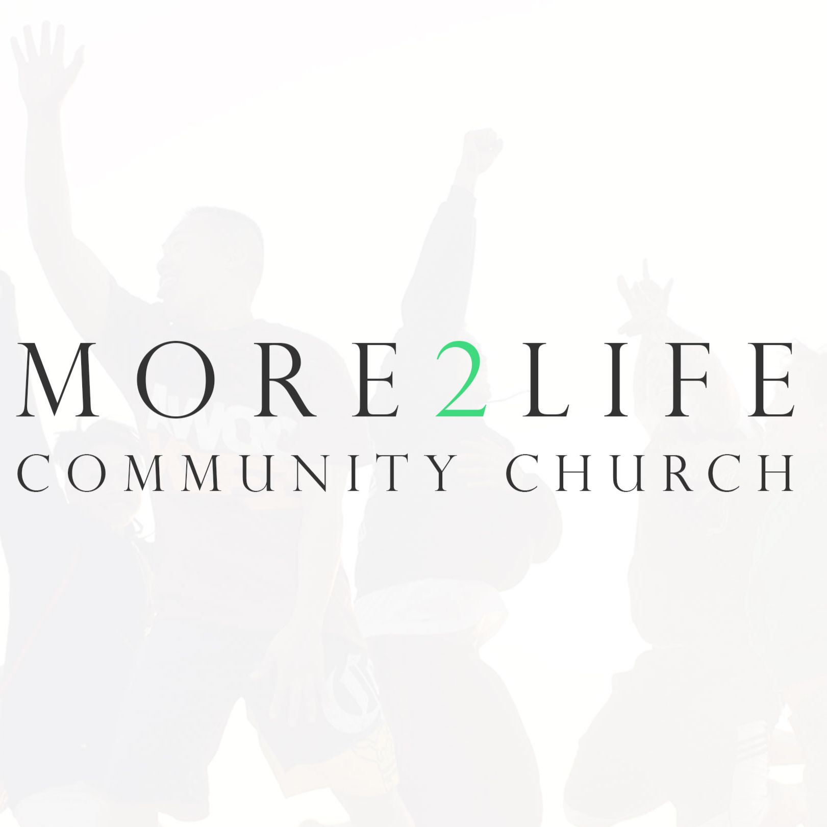 More2Life Community Church
