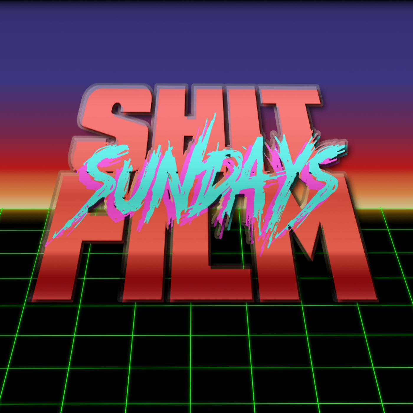 Sh*t Film Sundays