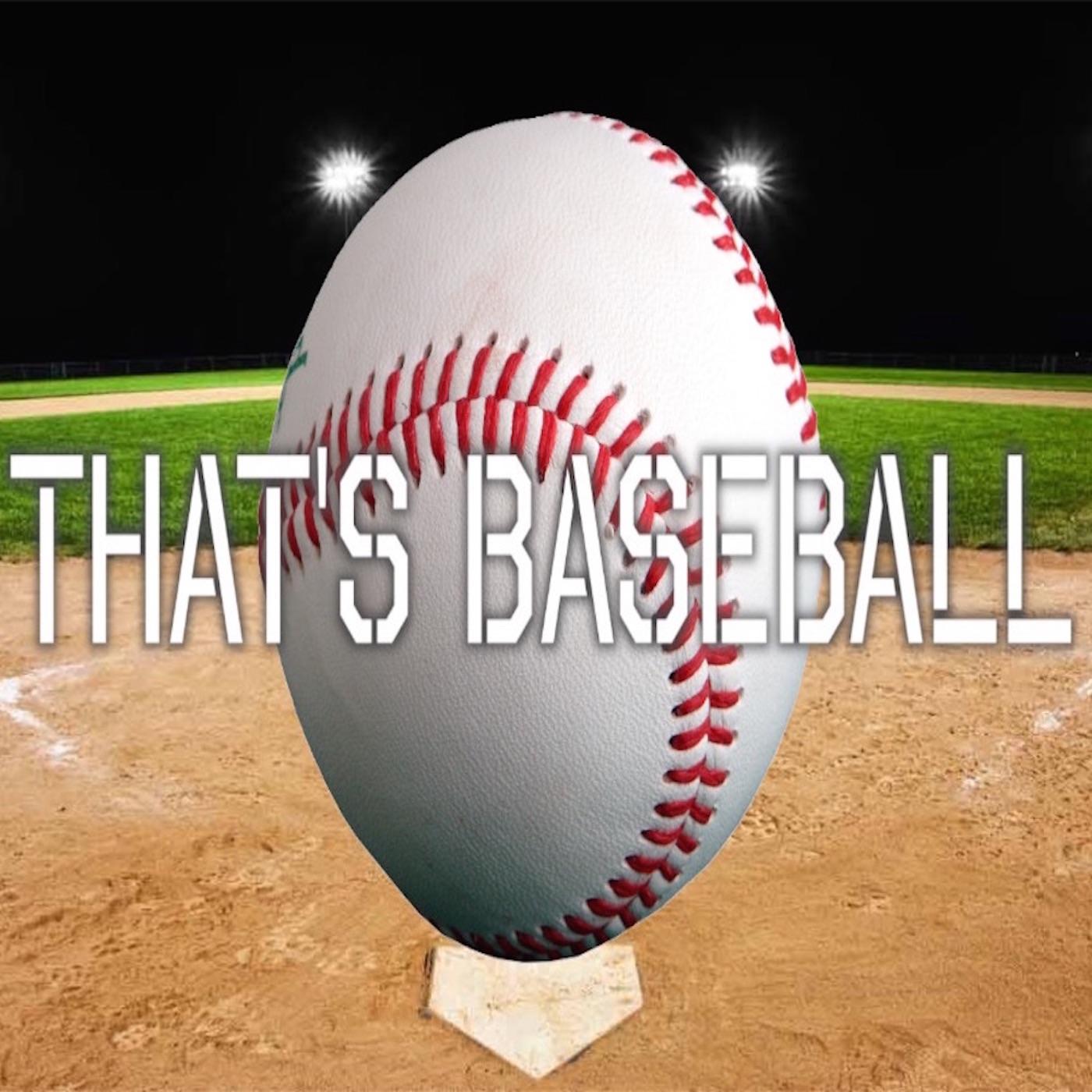 That's Baseball