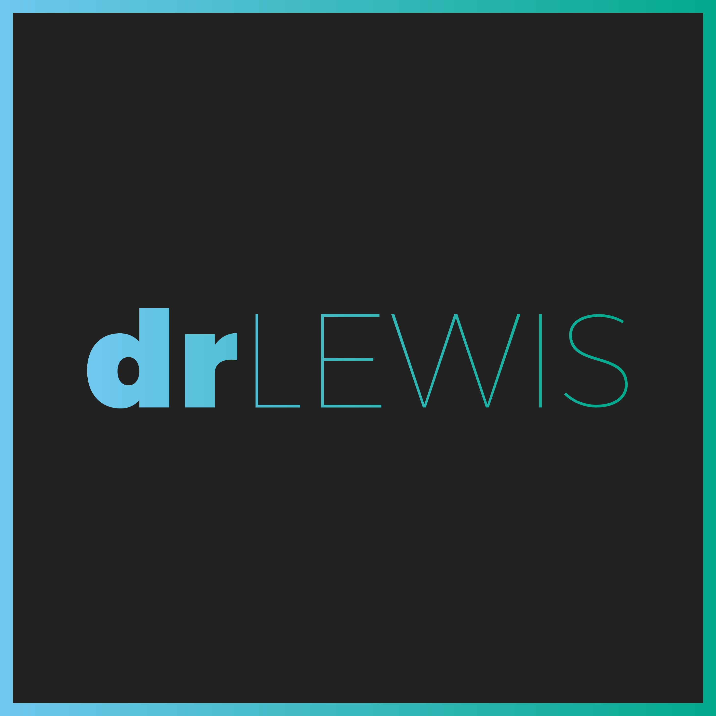 Dr. Lewis Podcast