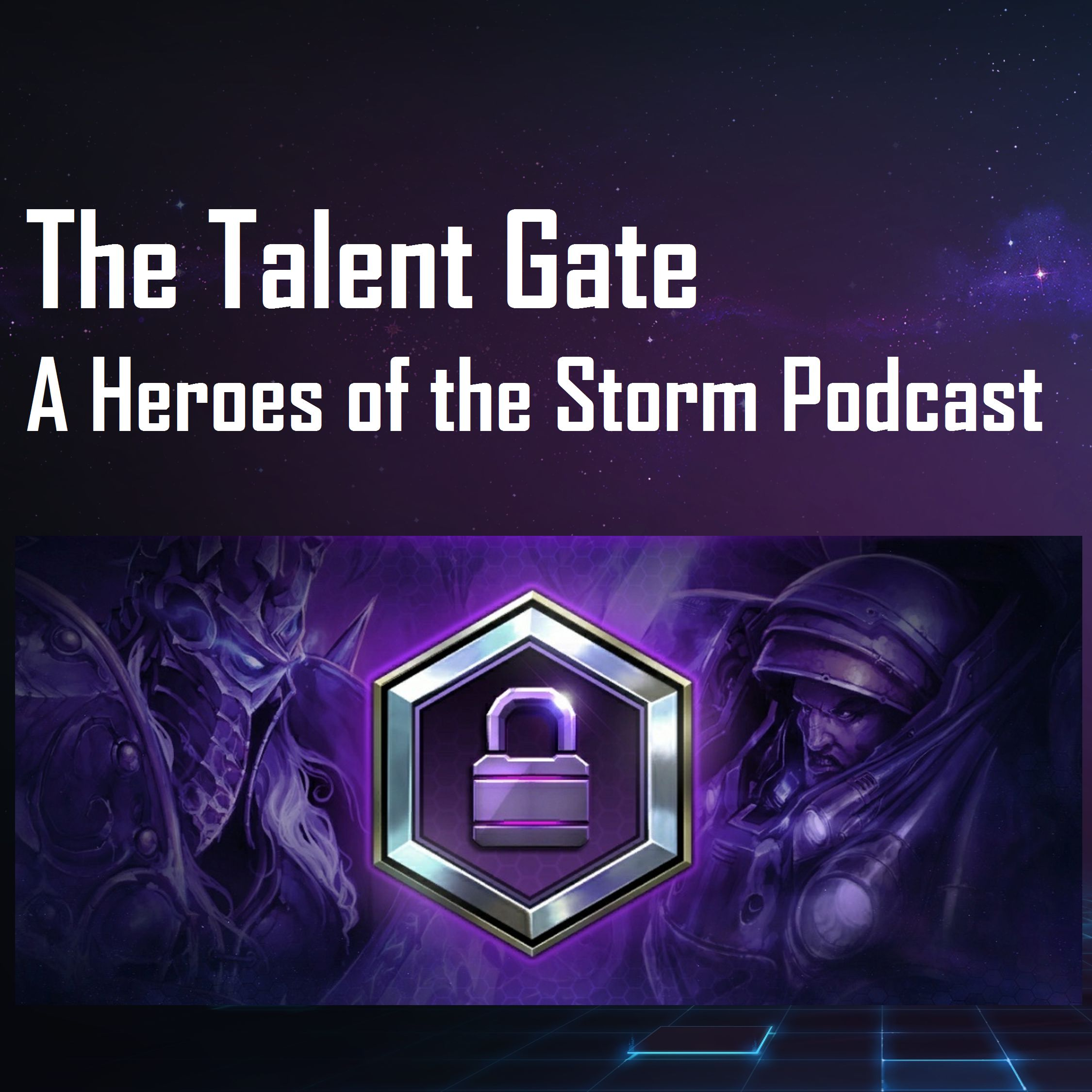 The Talent Gate - A Heroes of the Storm Podcast