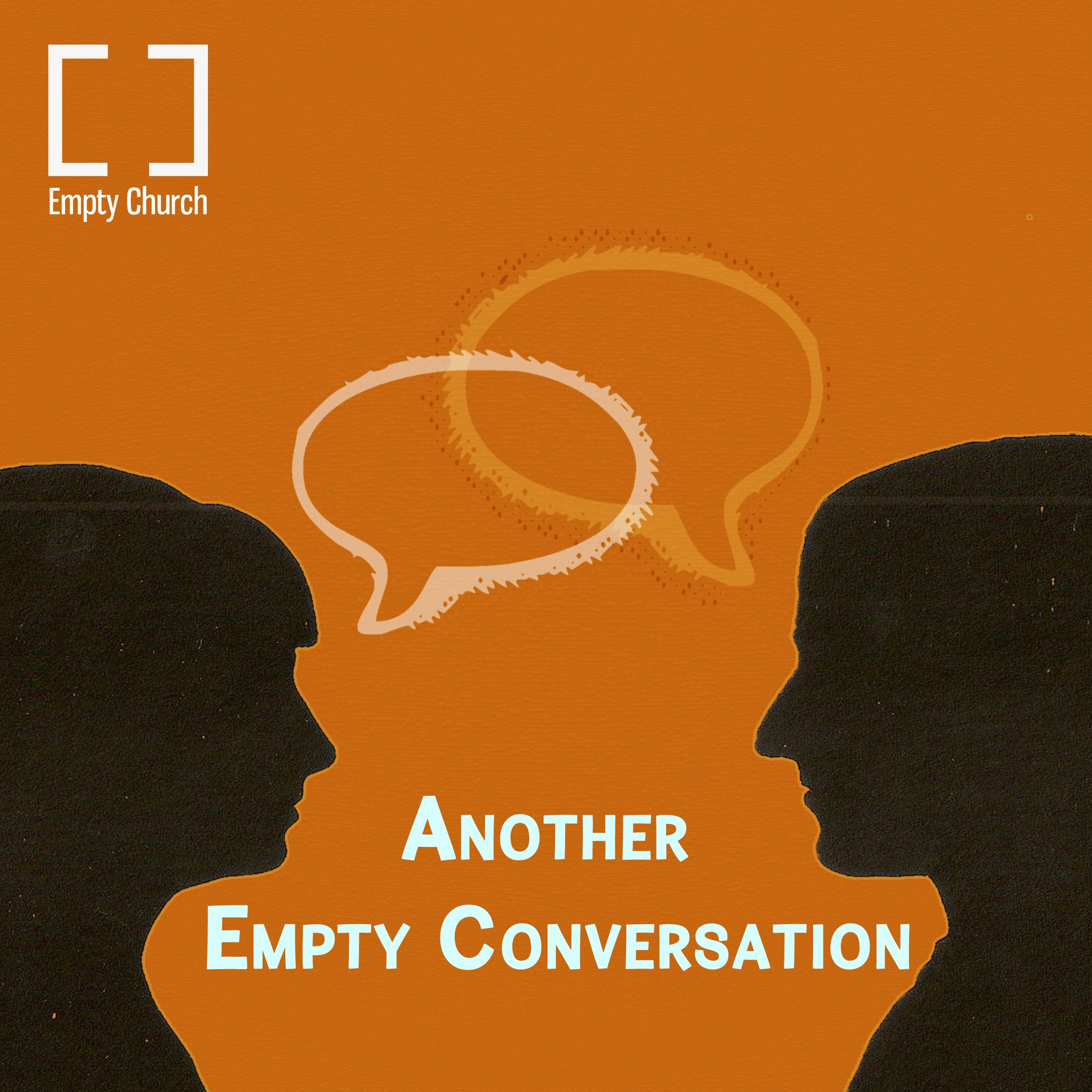 Another Empty Conversation
