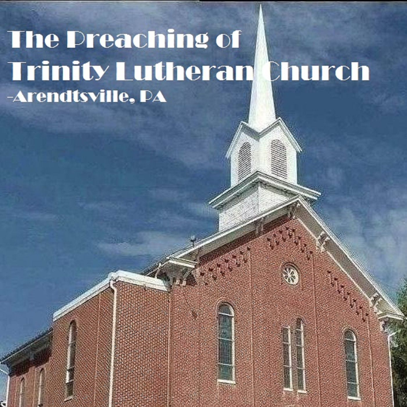 Trinity Lutheran Church; Arendtsville, PA