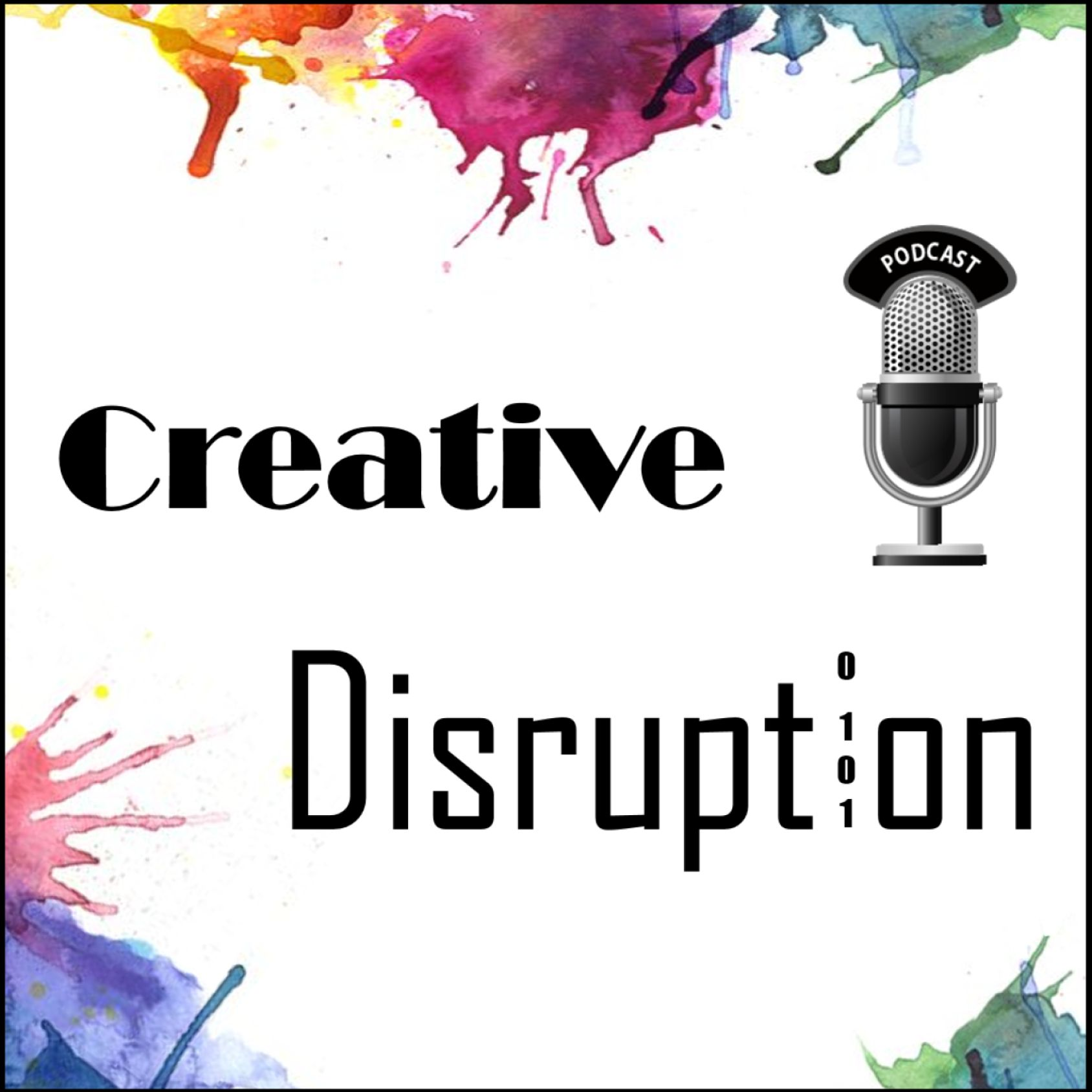 Creative Disruption Podcast