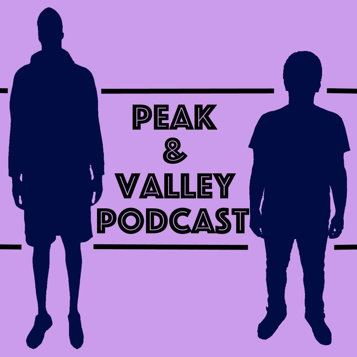 Peak and Valley Podcast