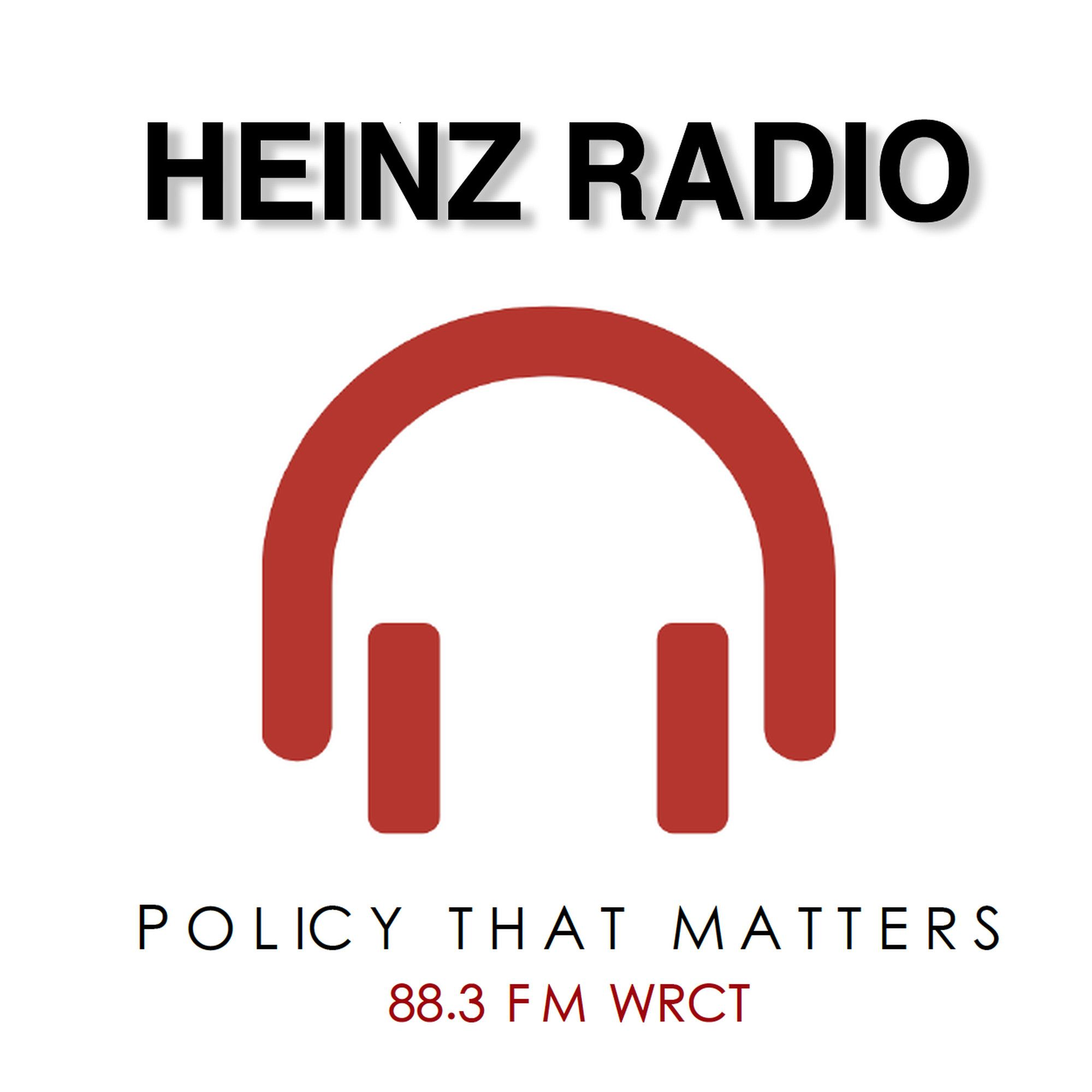 Heinz Radio: Policy That Matters