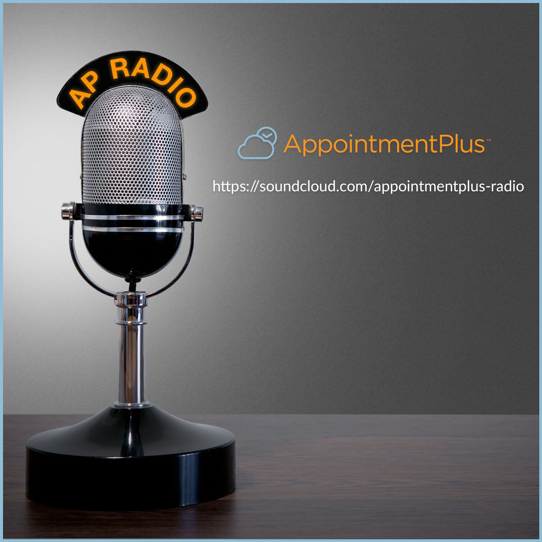 AppointmentPlus Radio Show