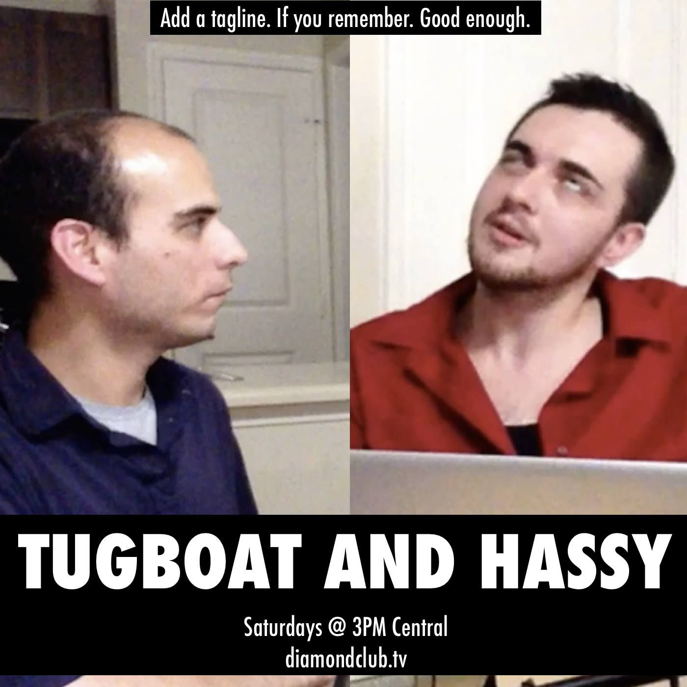 Tugboat and Hassy