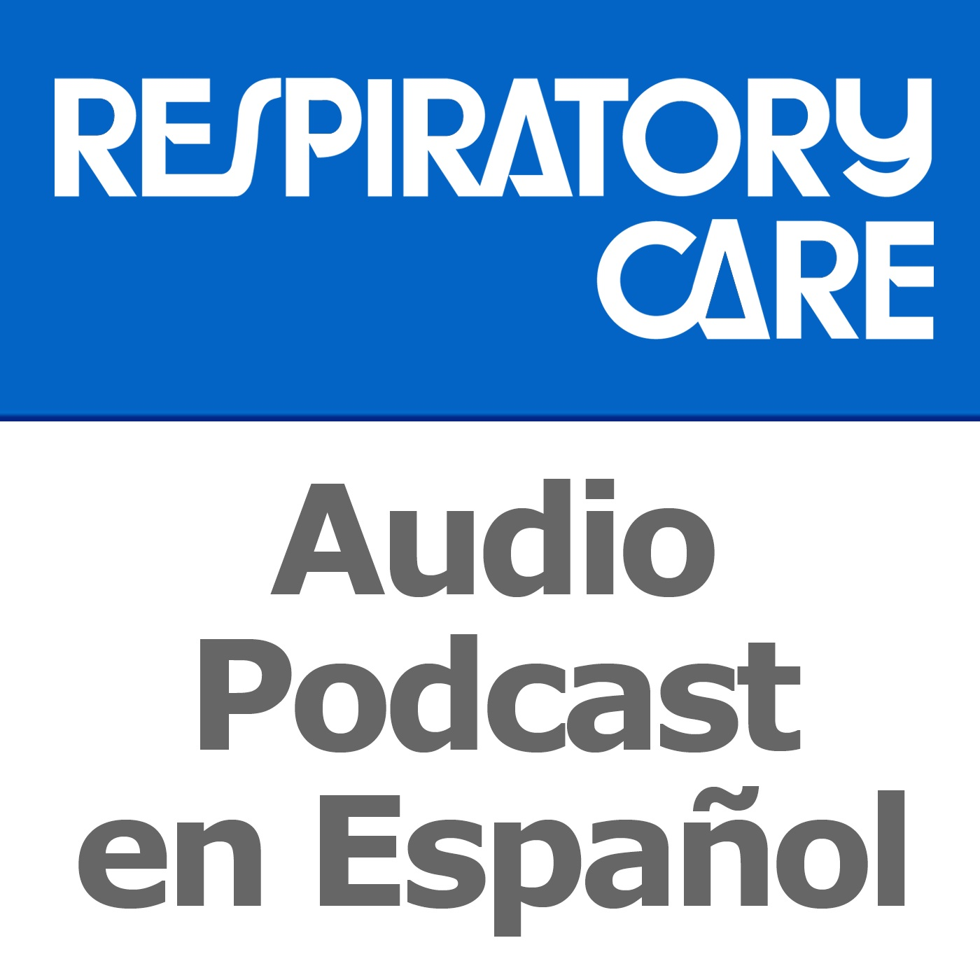Respiratory Care Podcast en Español