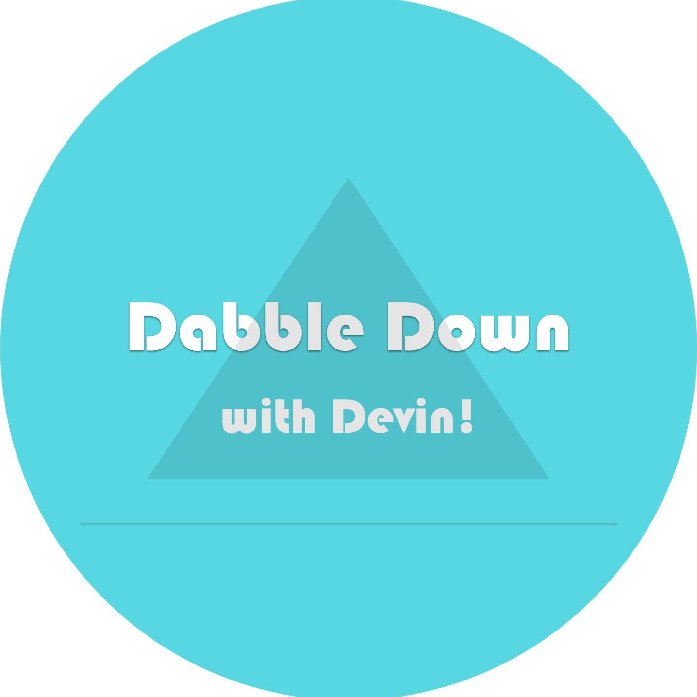 Dabble Down