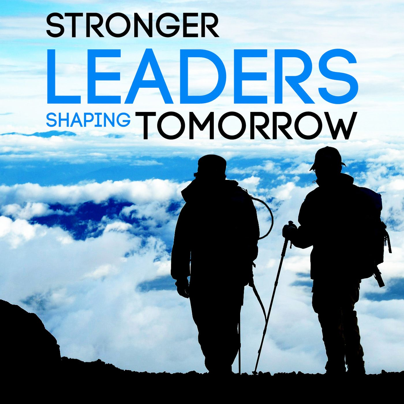 Stronger Leaders...Shaping Tomorrow