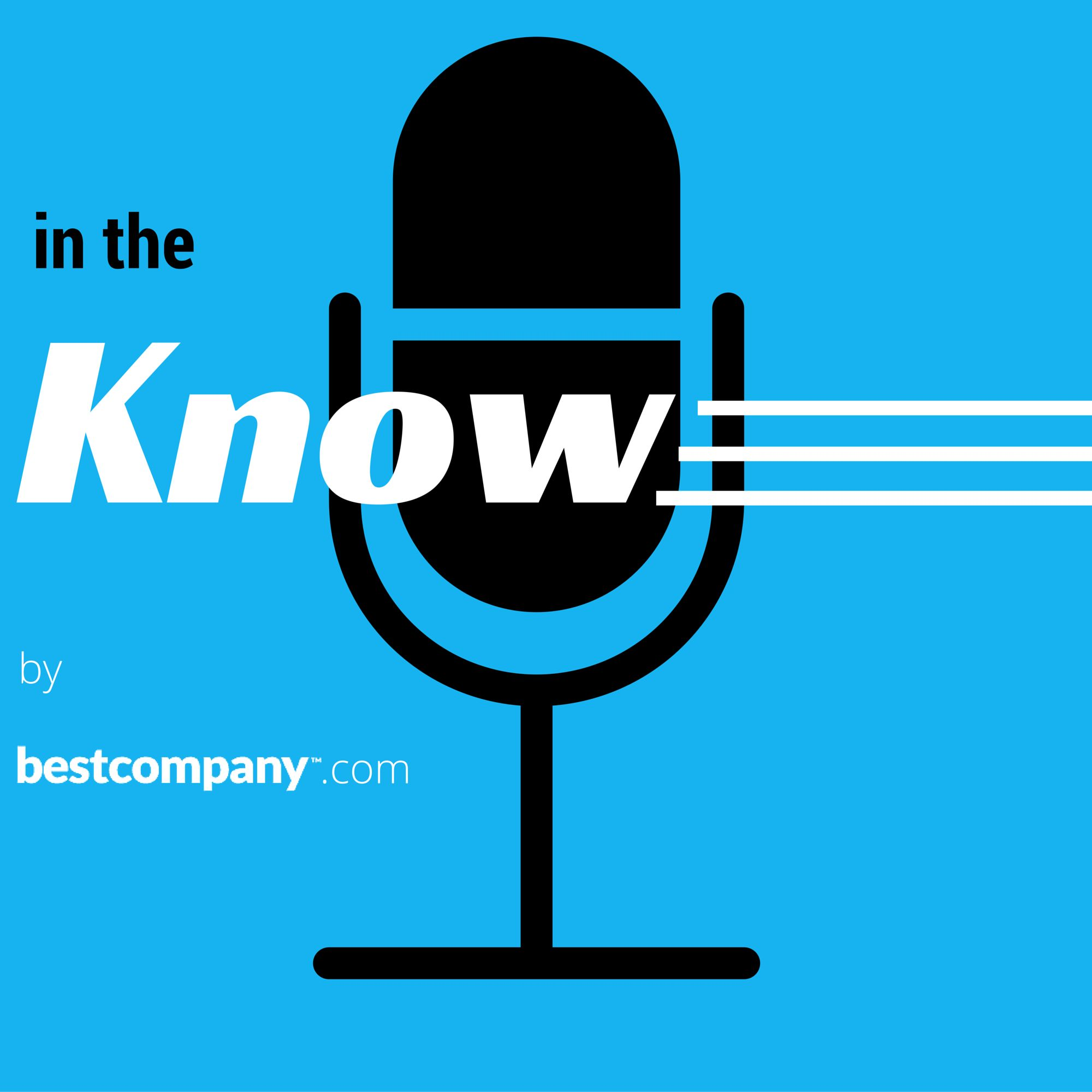 In the Know by BestCompany.com