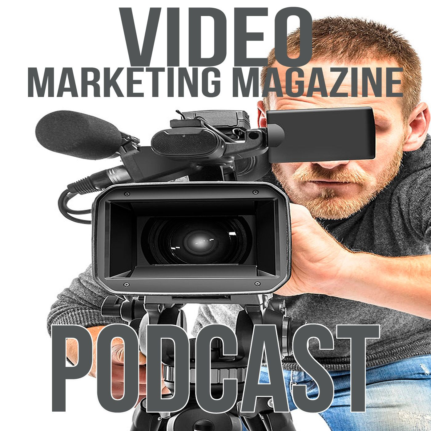 Video Marketing Magazine Podcast