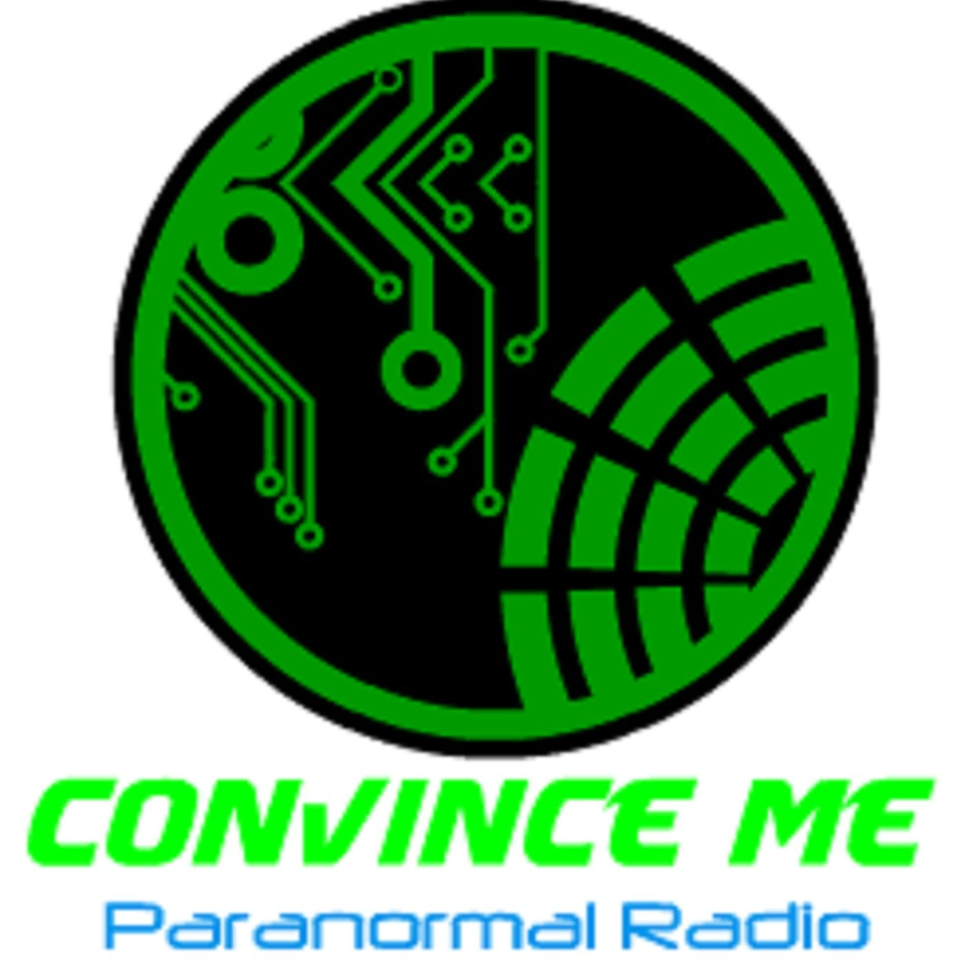 Convince Me Radio/Podcast