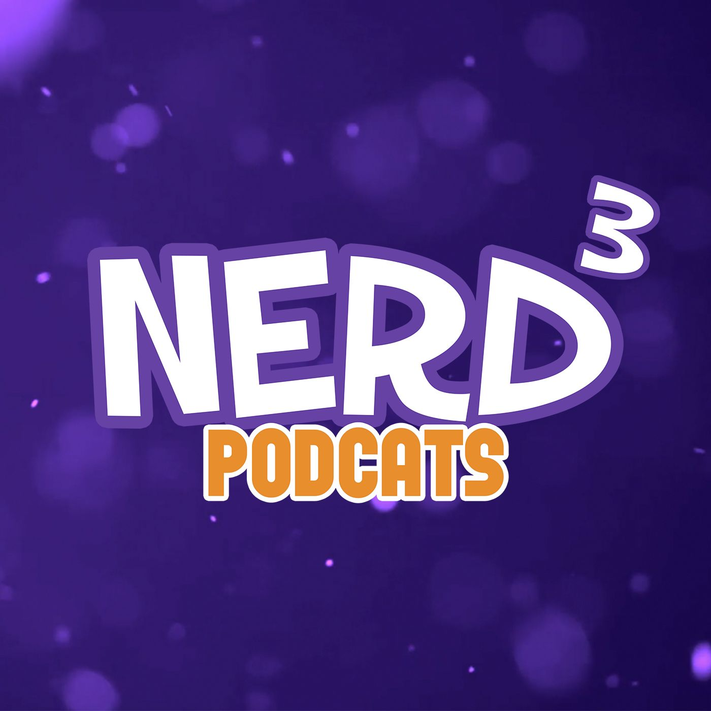 The Nerd³ Podcats