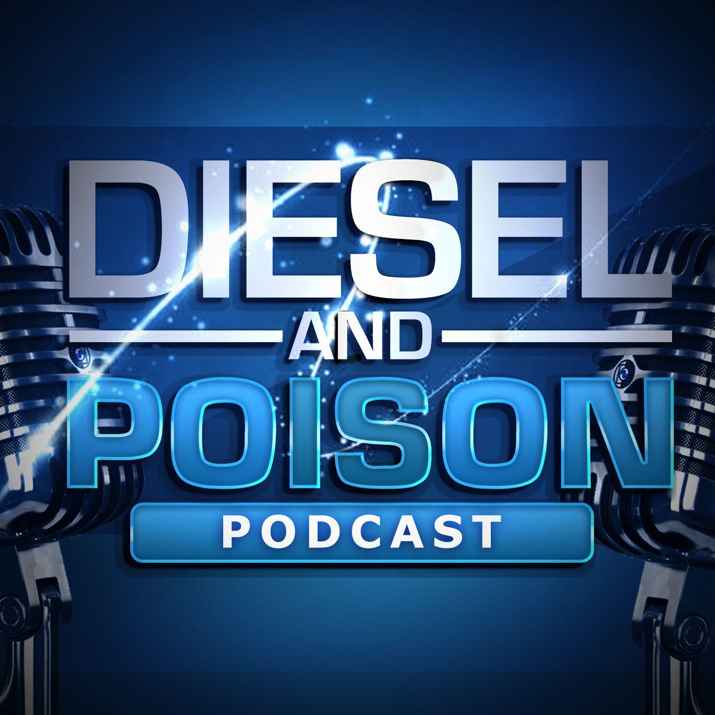 Diesel & Poison