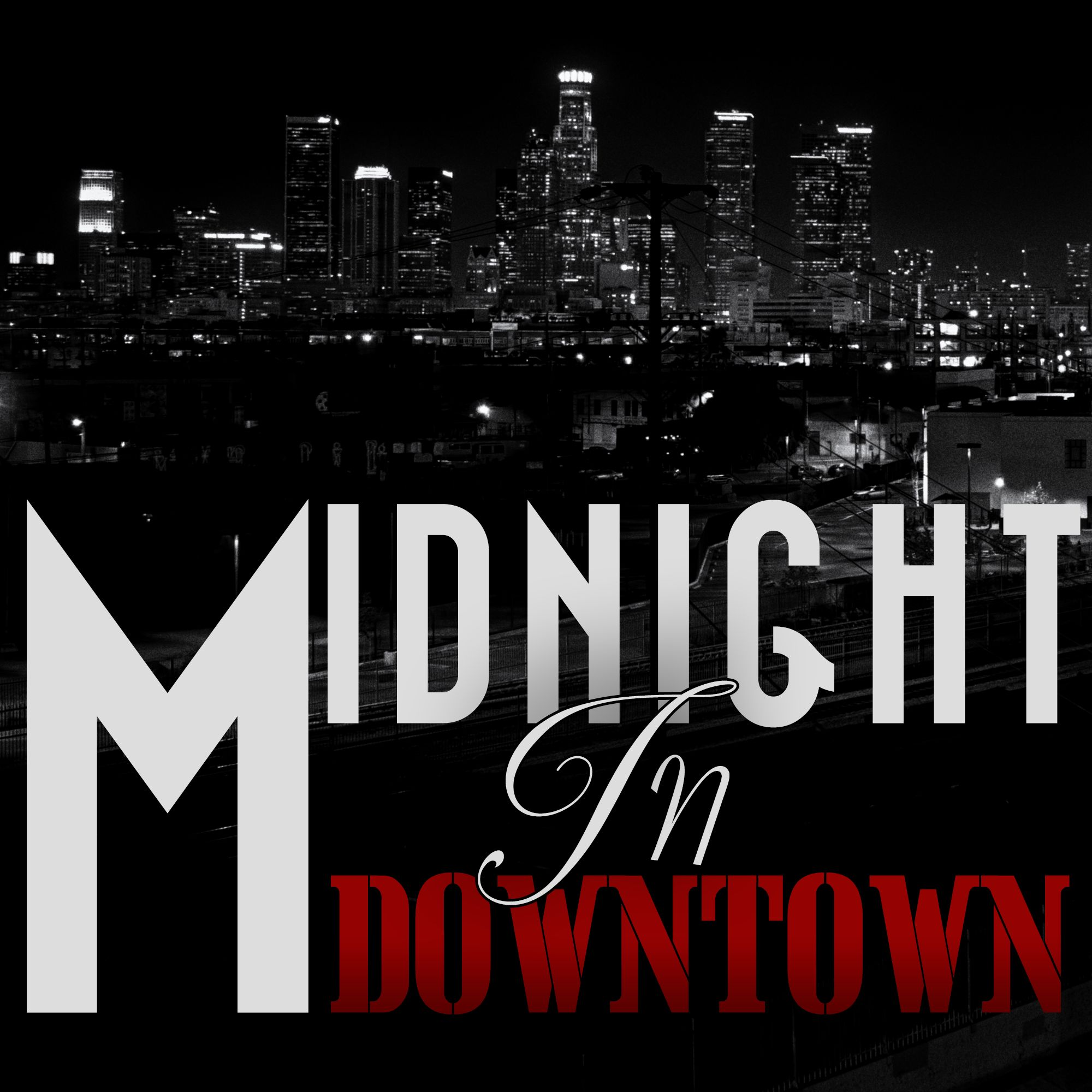 Midnight In Downtown