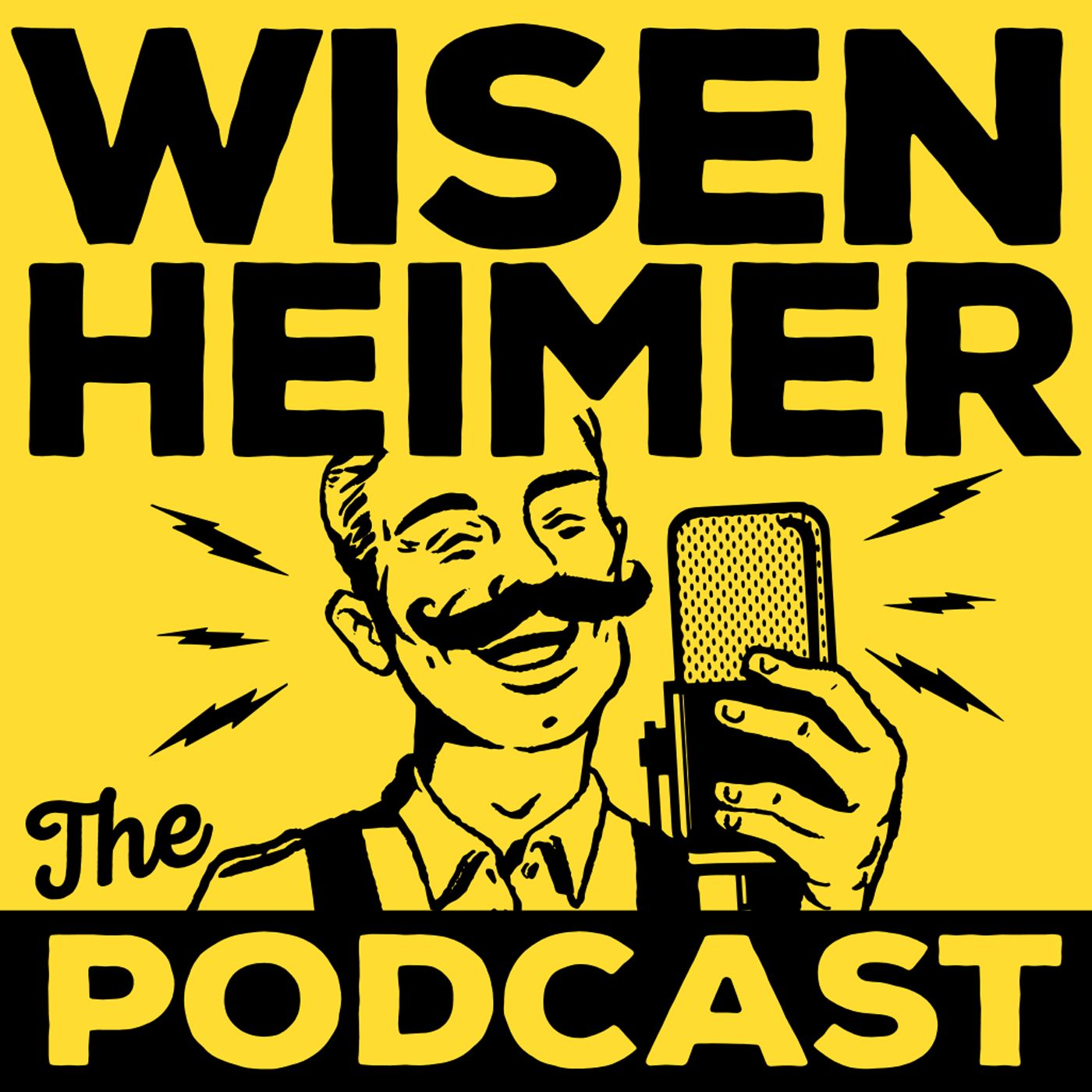Wisenheimer: The Podcast