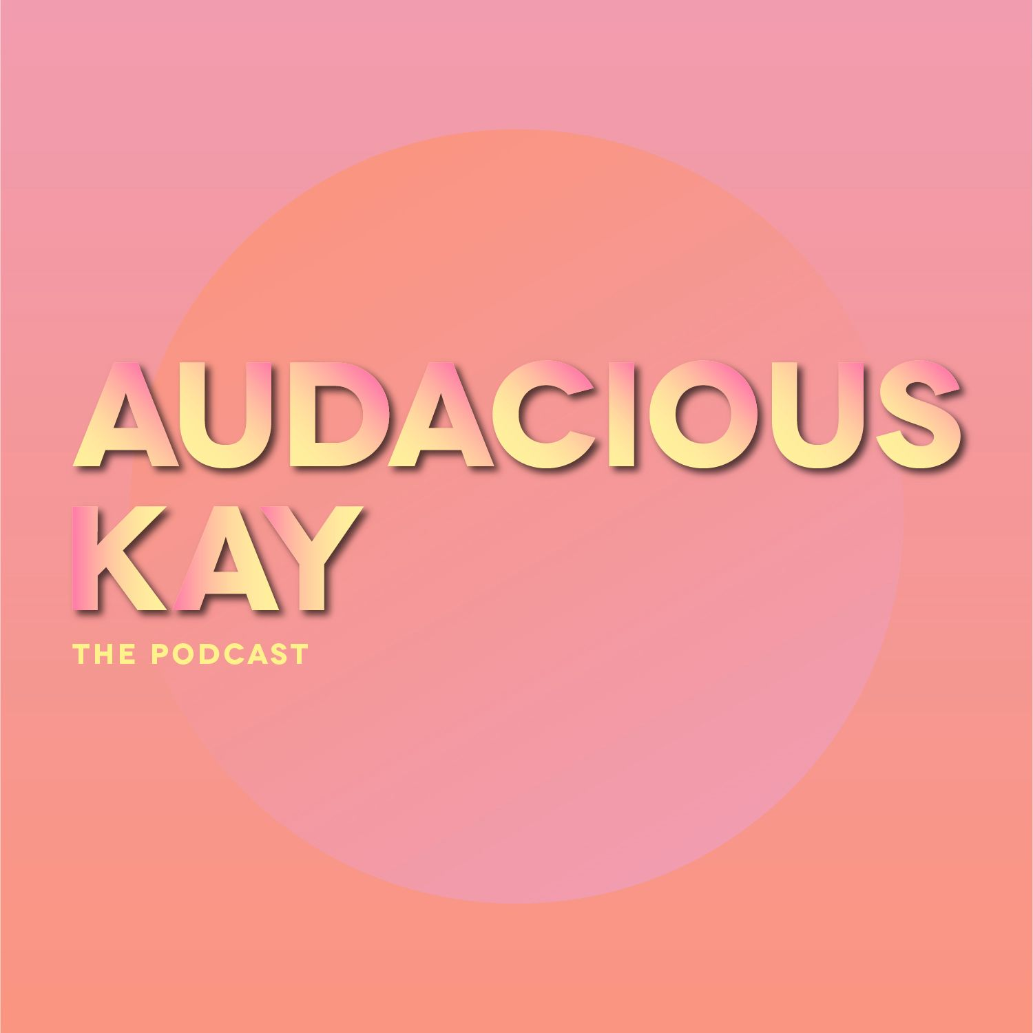 Audacious Kay - The Podcast