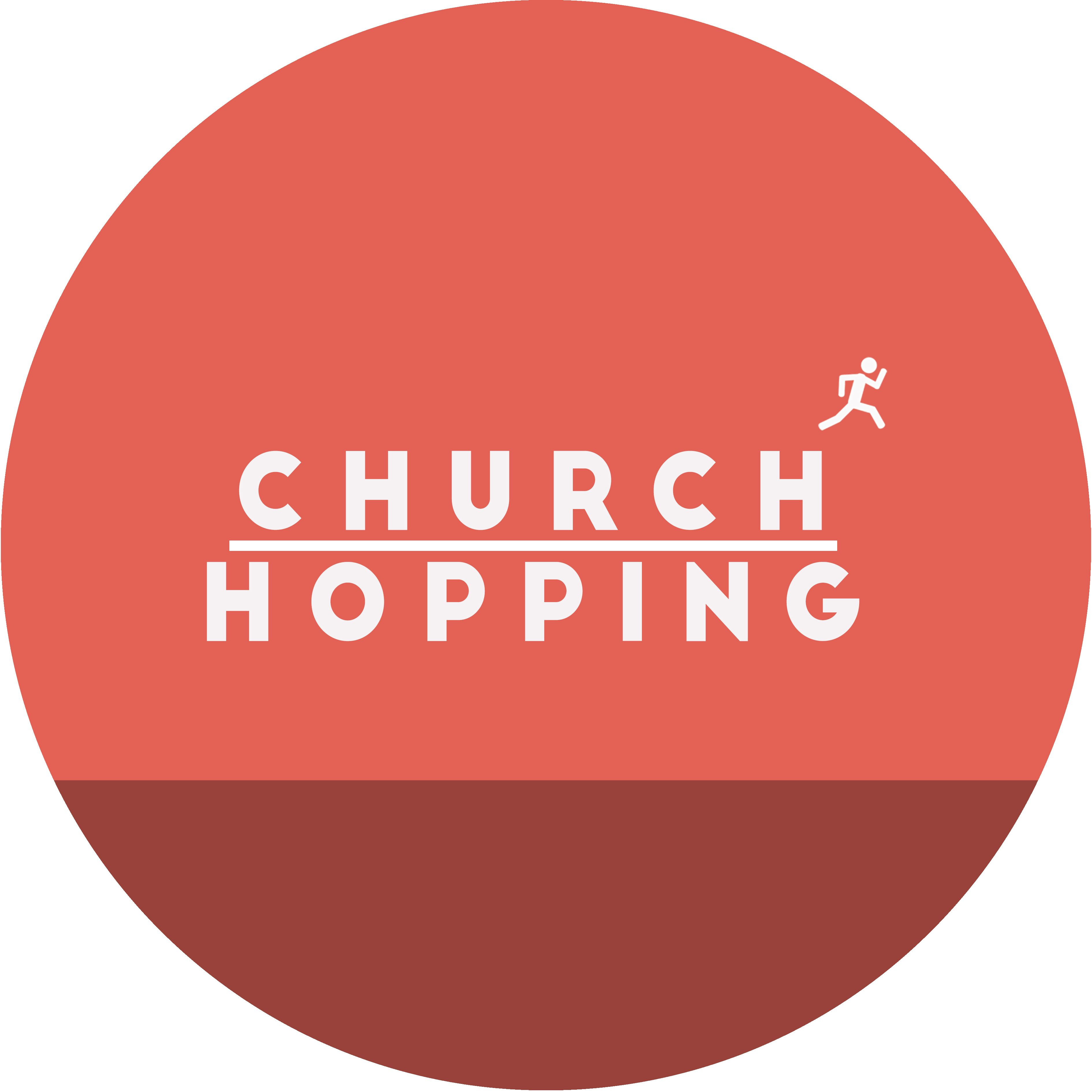 Church Hopping