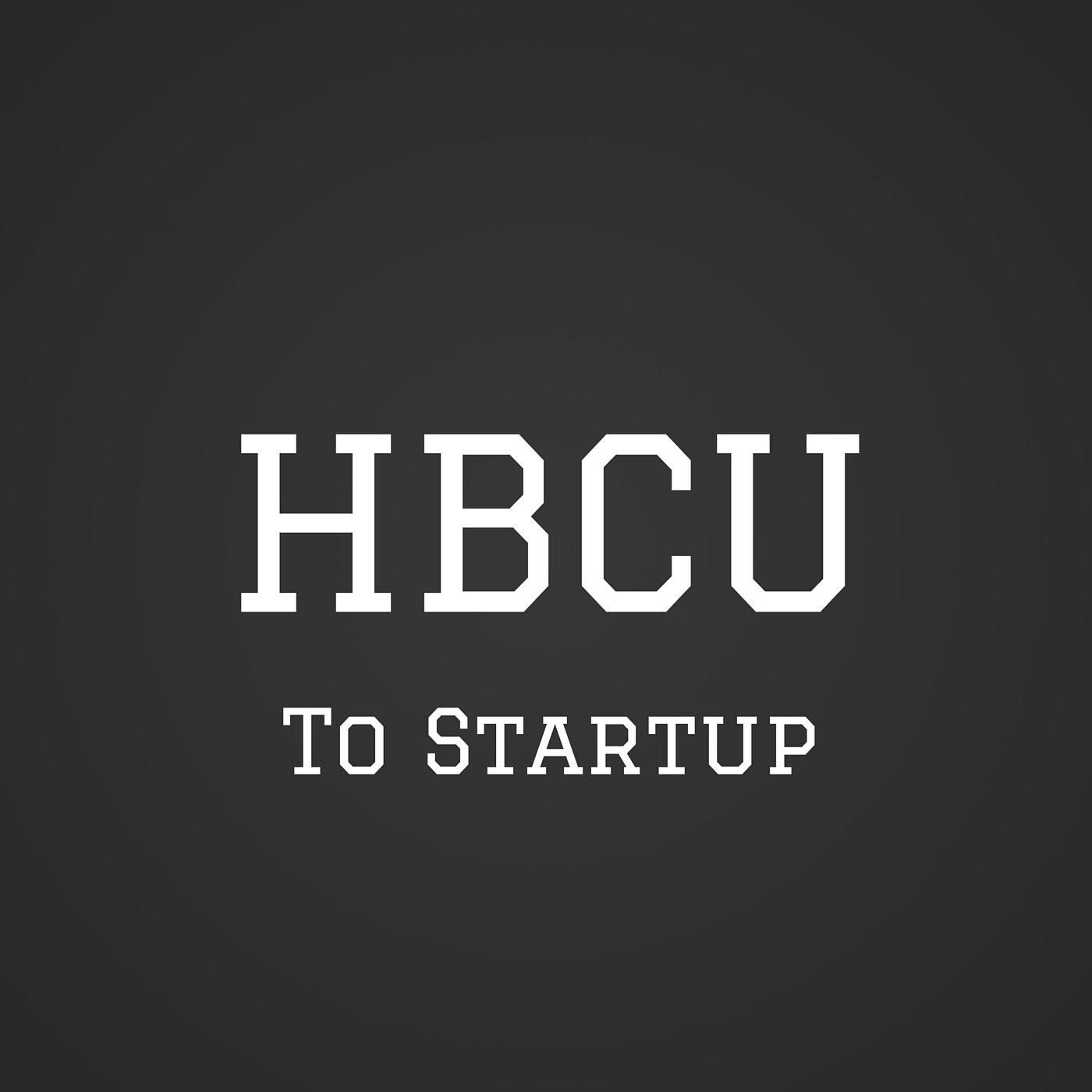 HBCU to Startup