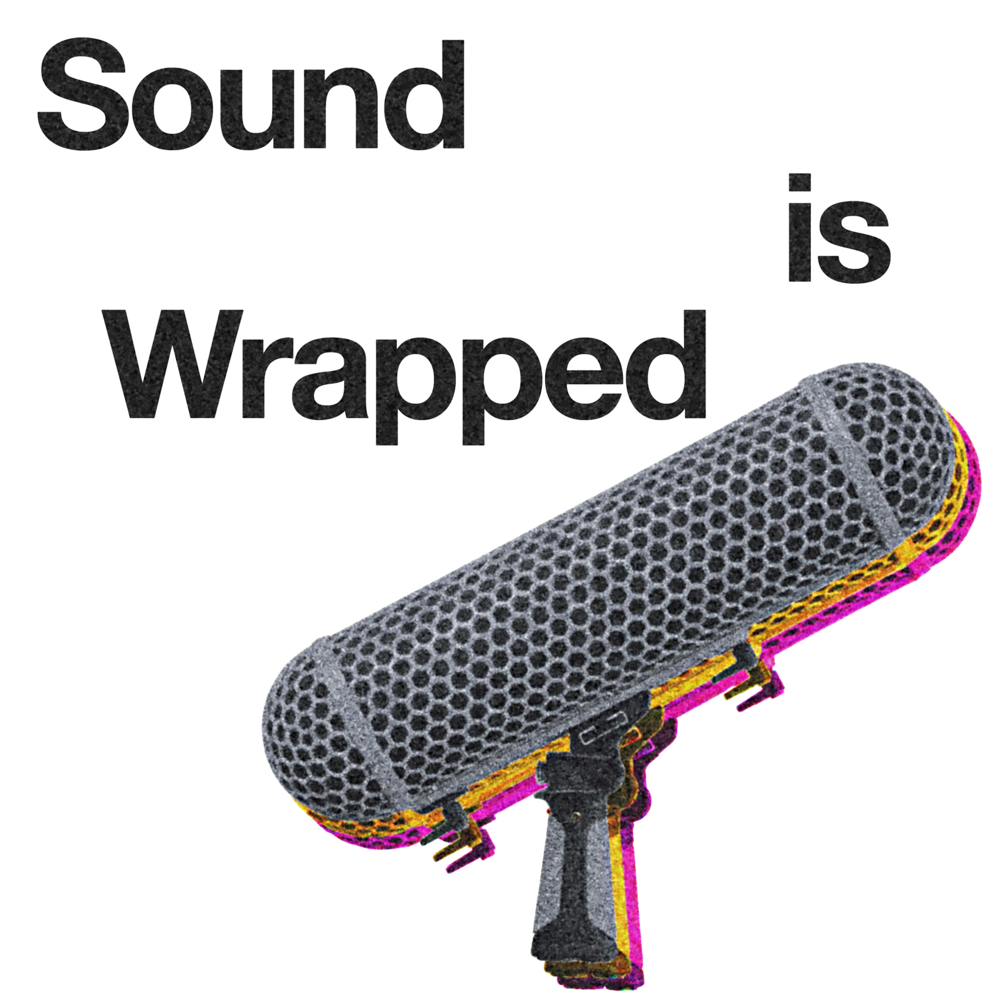 Sound is Wrapped