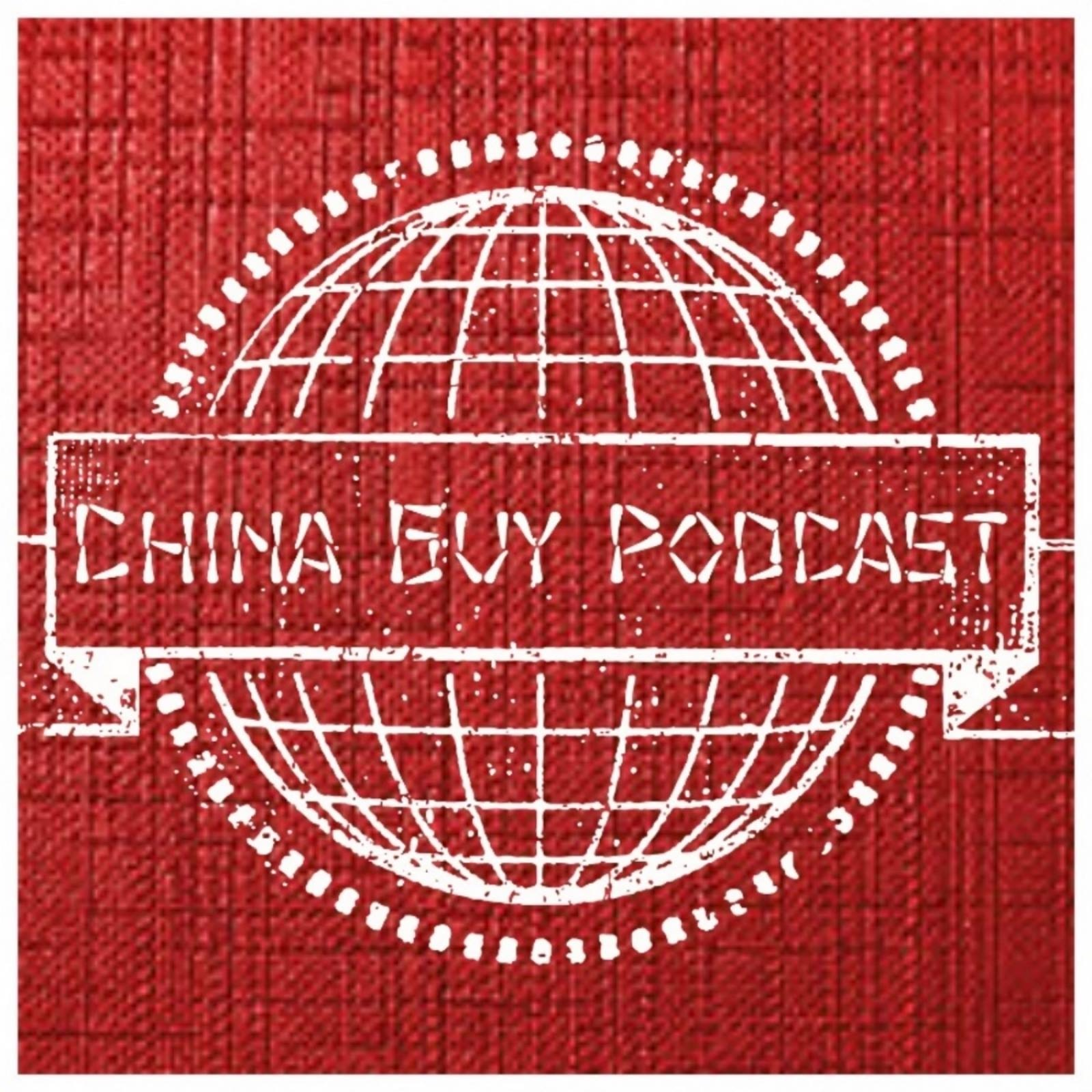 The China Guy Podcast