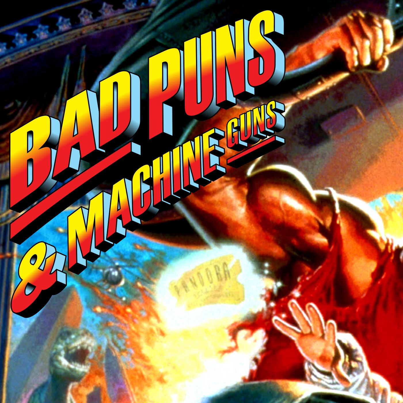 Bad Puns and Machine Guns Podcast