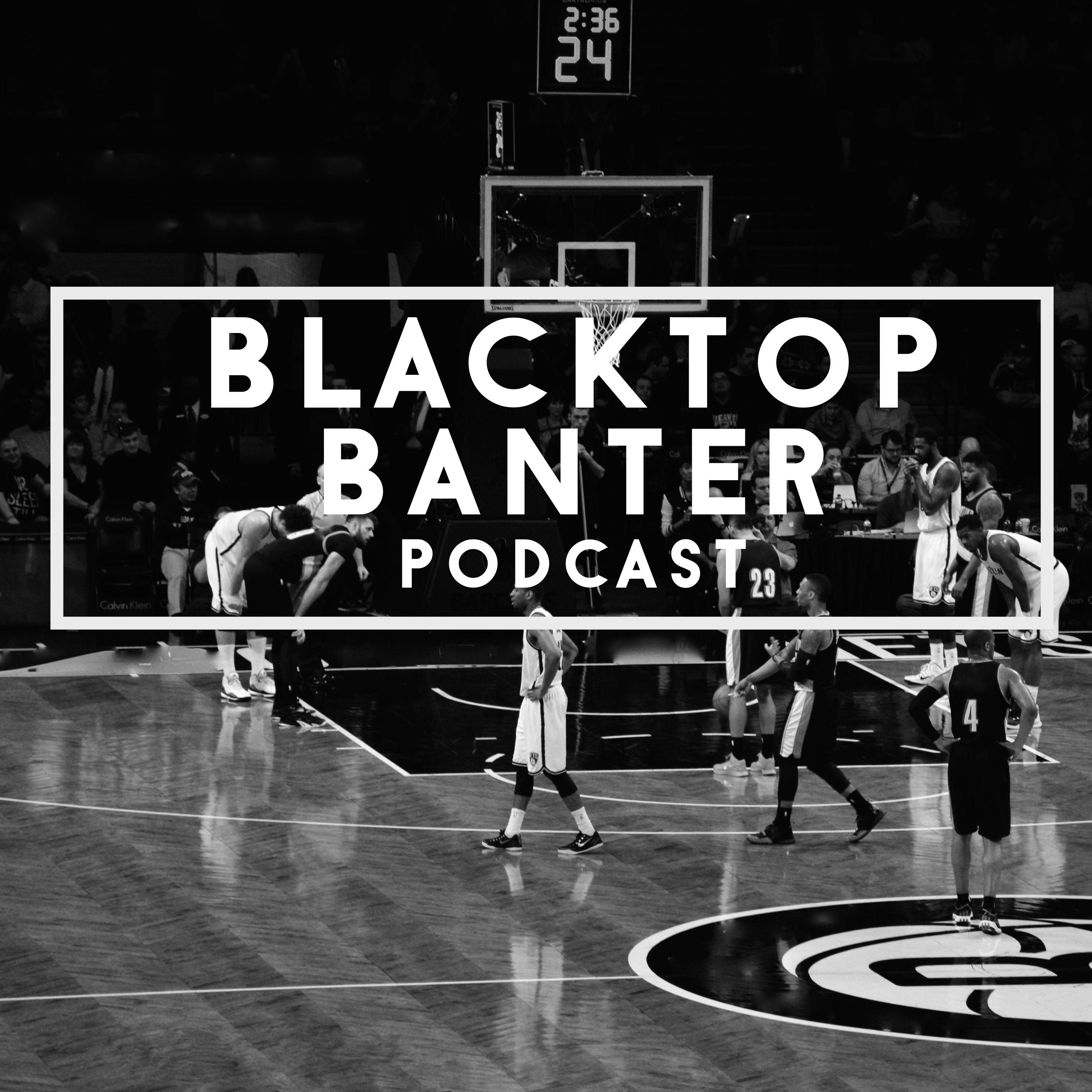 Blacktop Banter Podcast