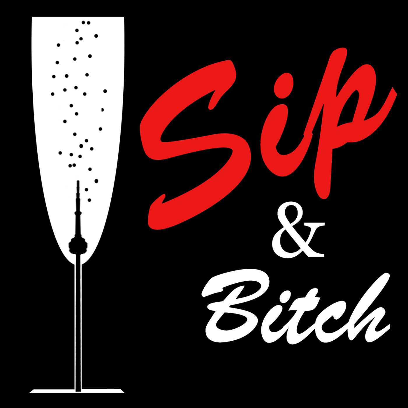 Sip & Bitch