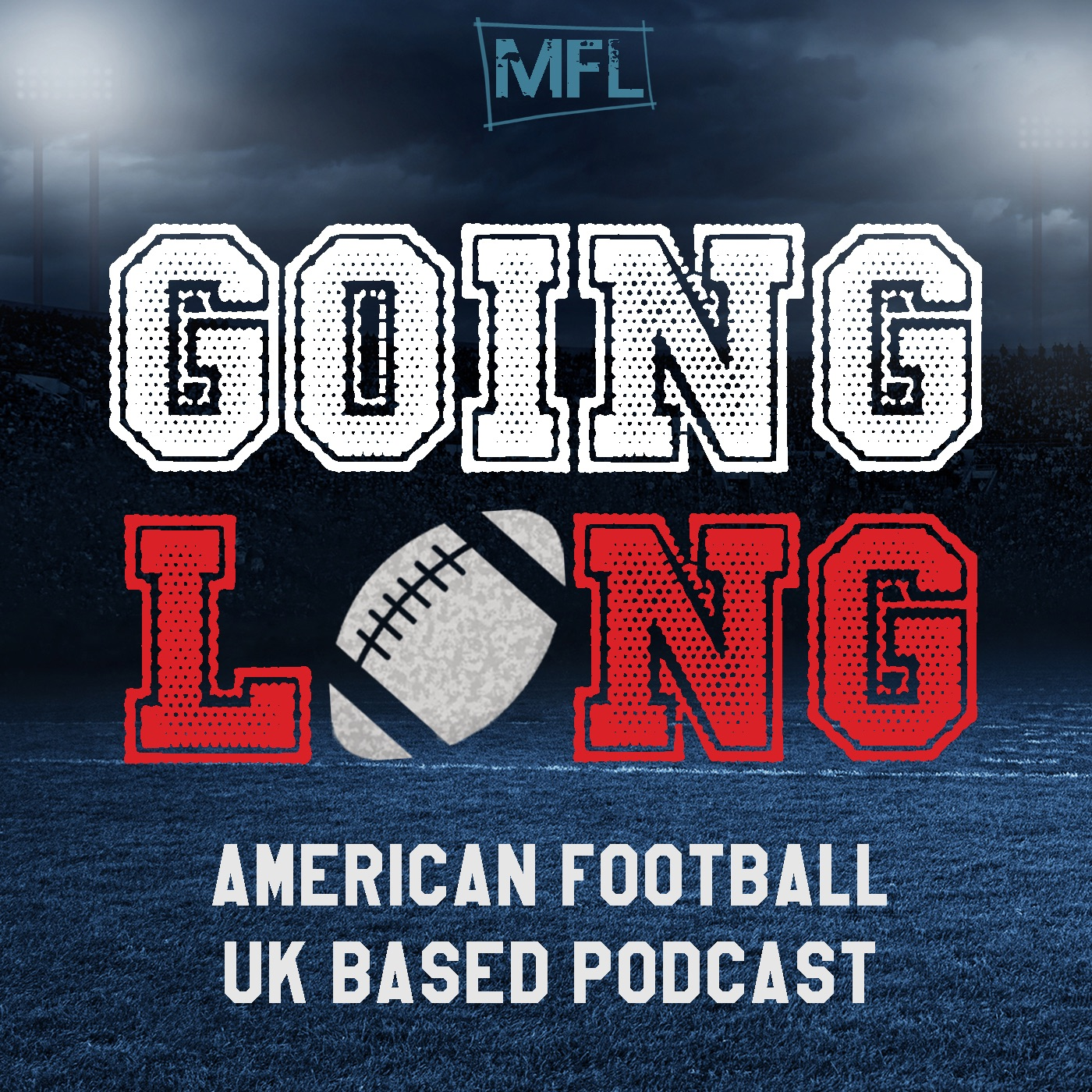 Going Long Podcast