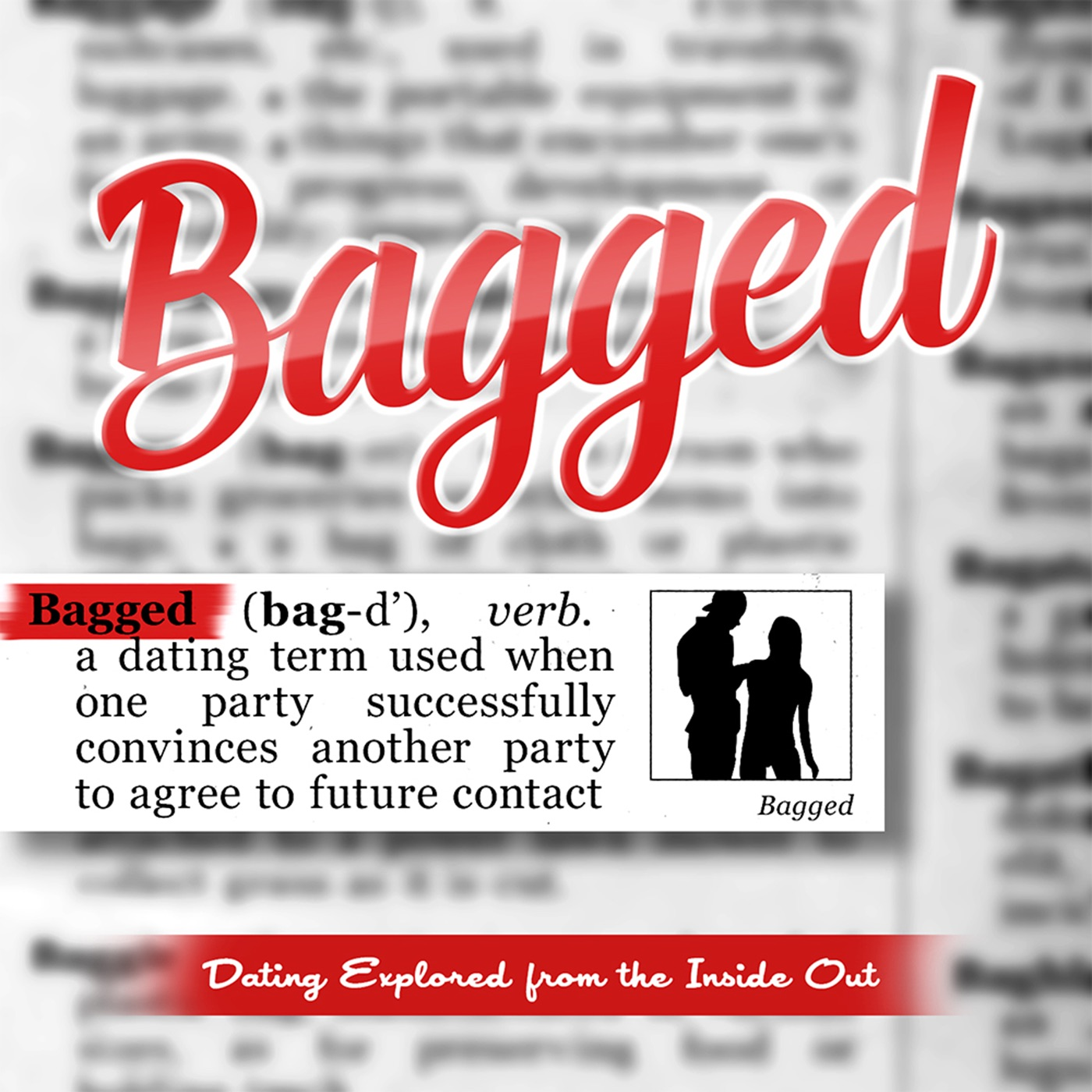 Bagged | Inside Modern Dating Podcast