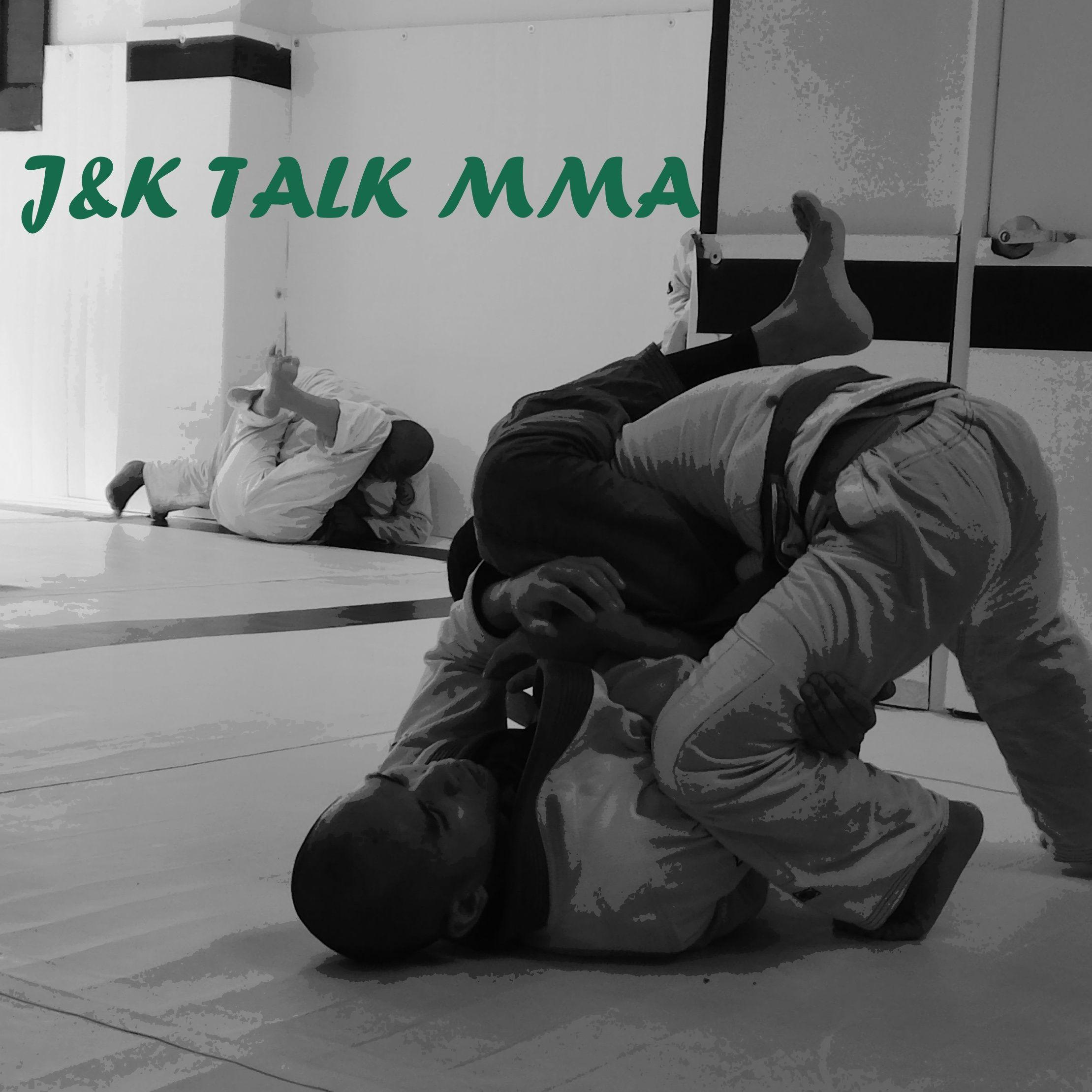 J&K Talk MMA