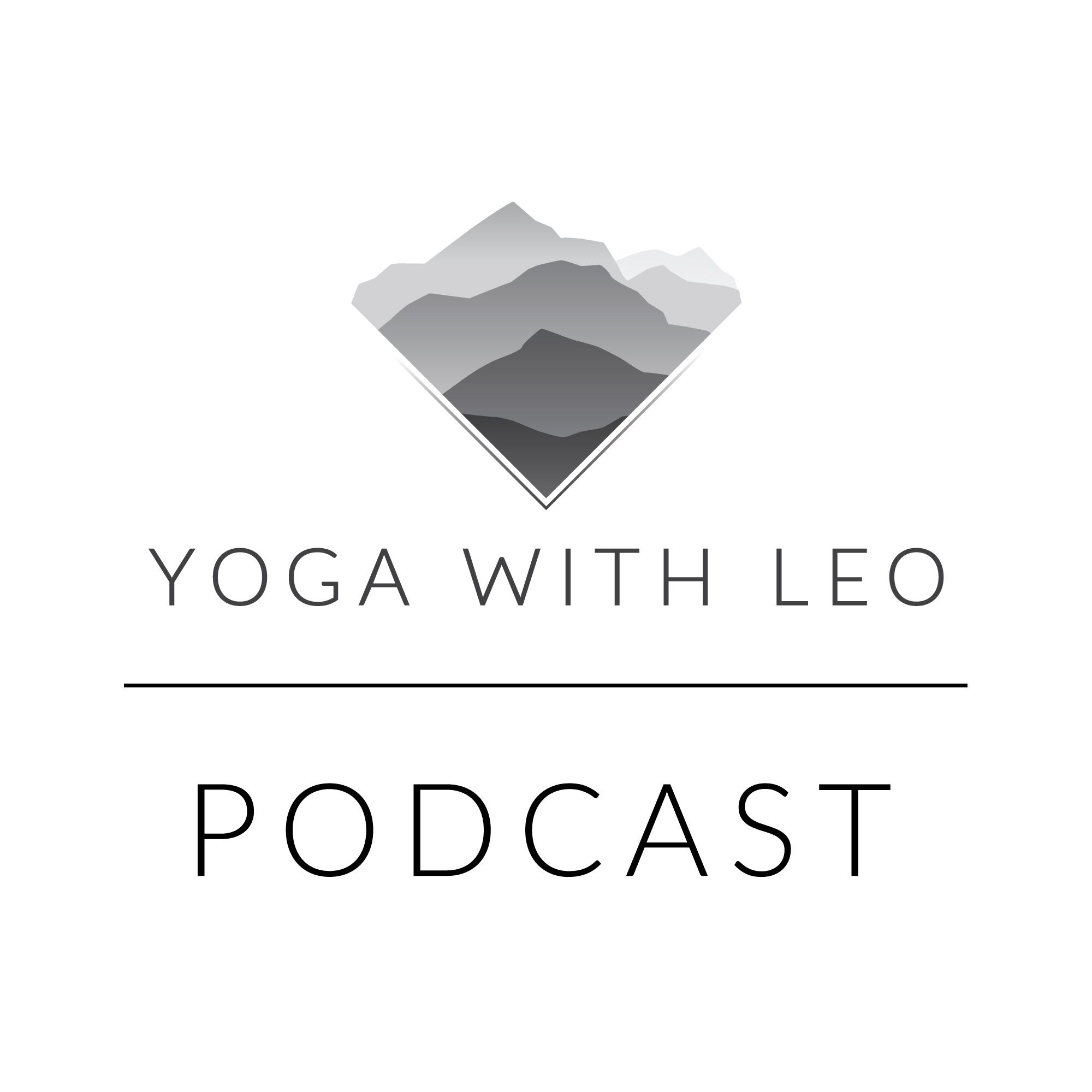 Yoga With Leo Podcast