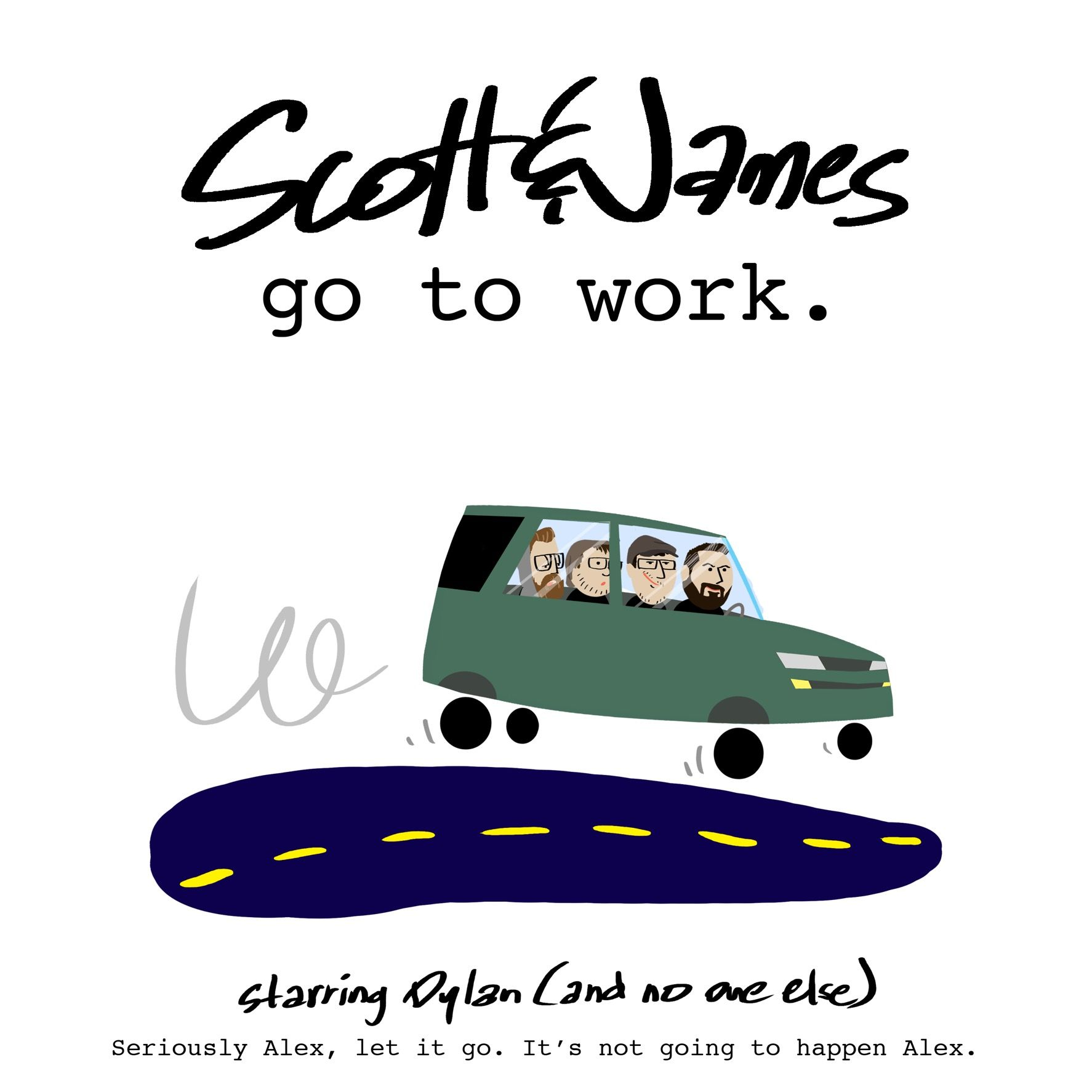Scott & James Go To Work