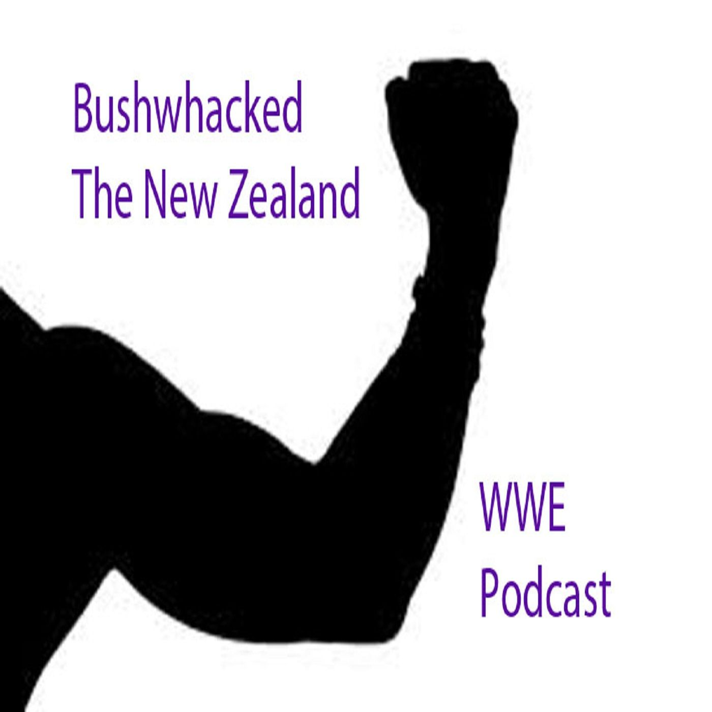Bushwhacked WWE Podcast