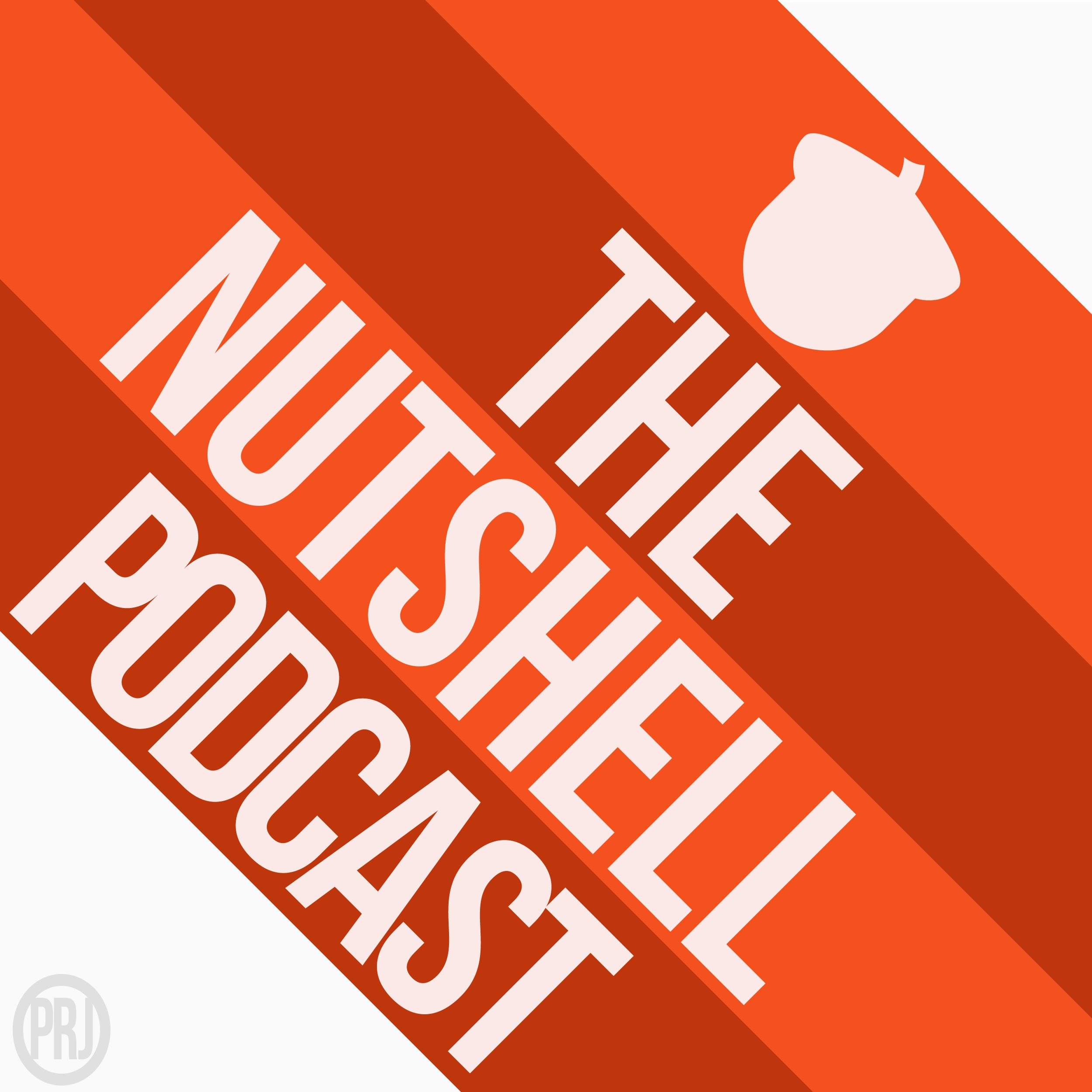 The Nutshell Podcast