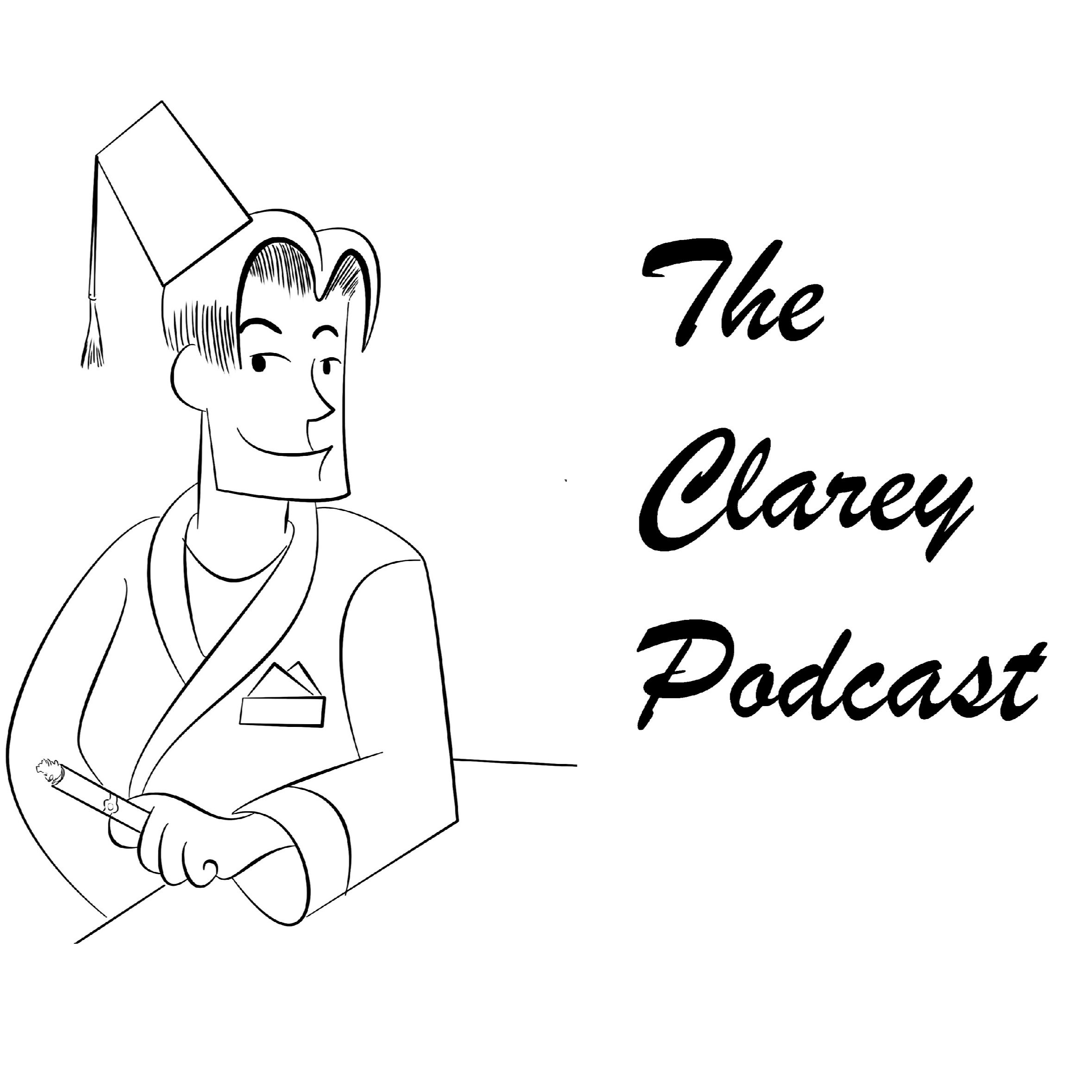 The Clarey Podcast