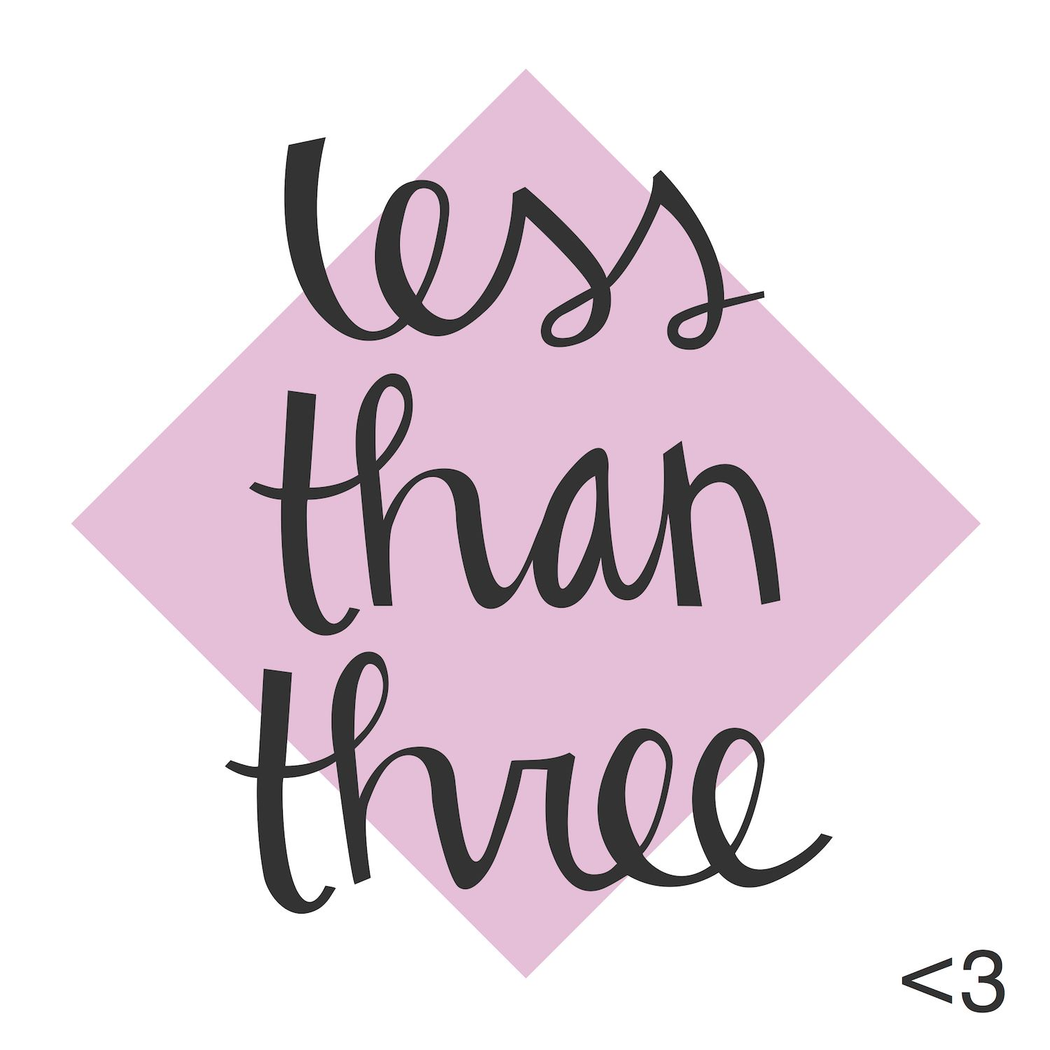 Less Than Three
