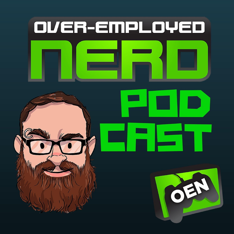 Over-Employed Nerd Podcast