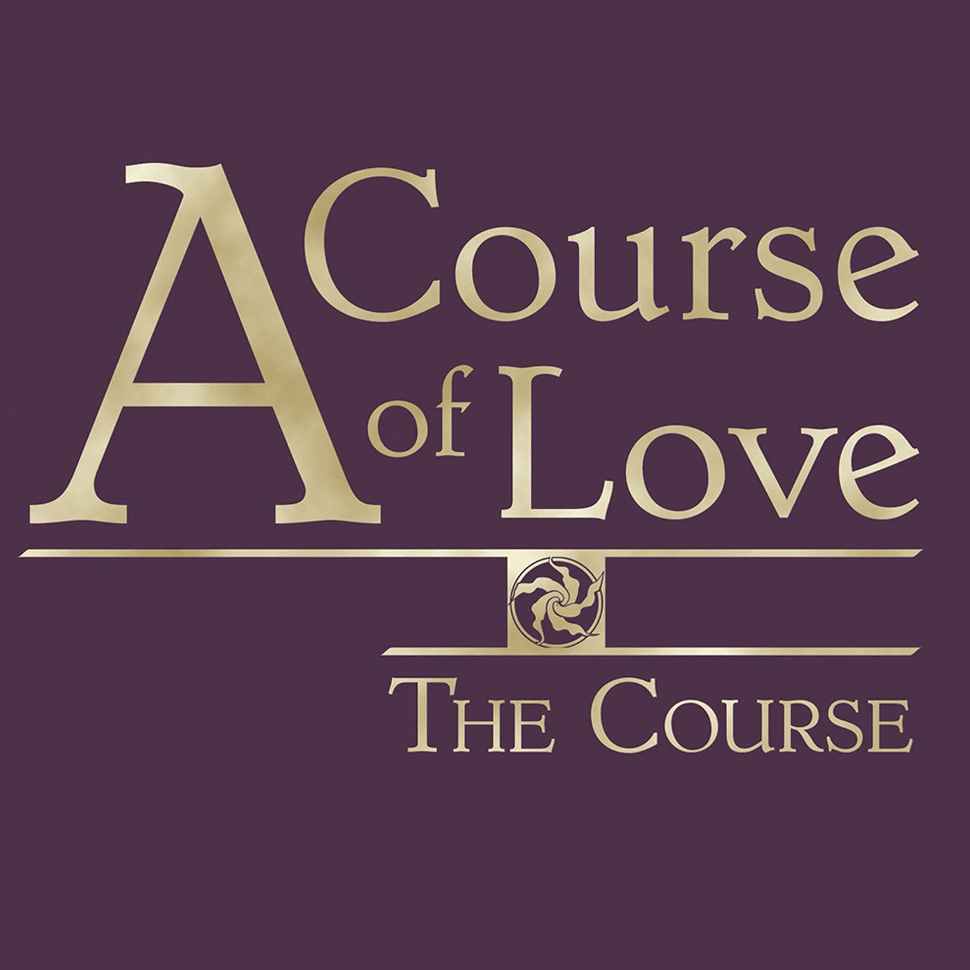 A Course of Love Podcast