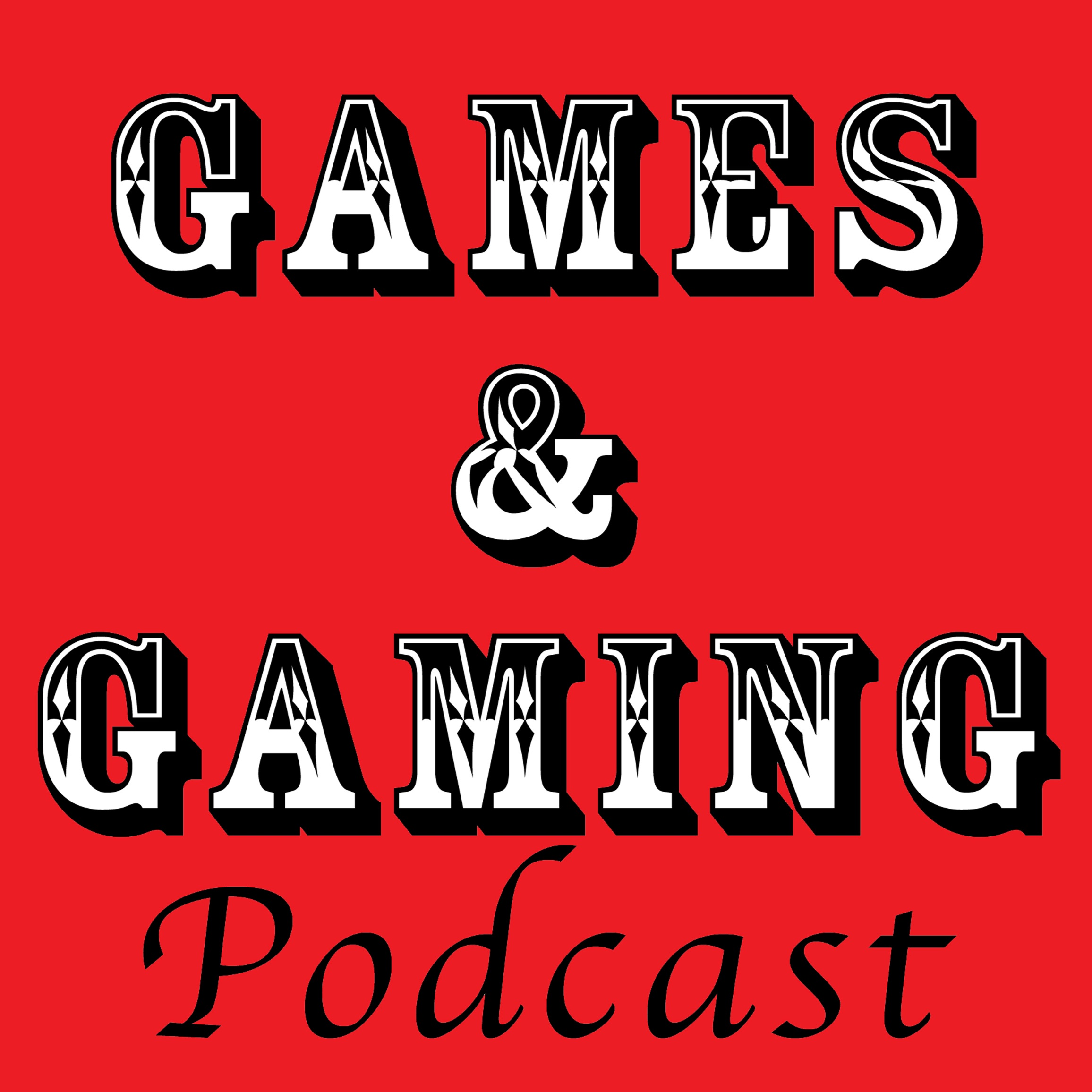 Games and Gaming Podcast