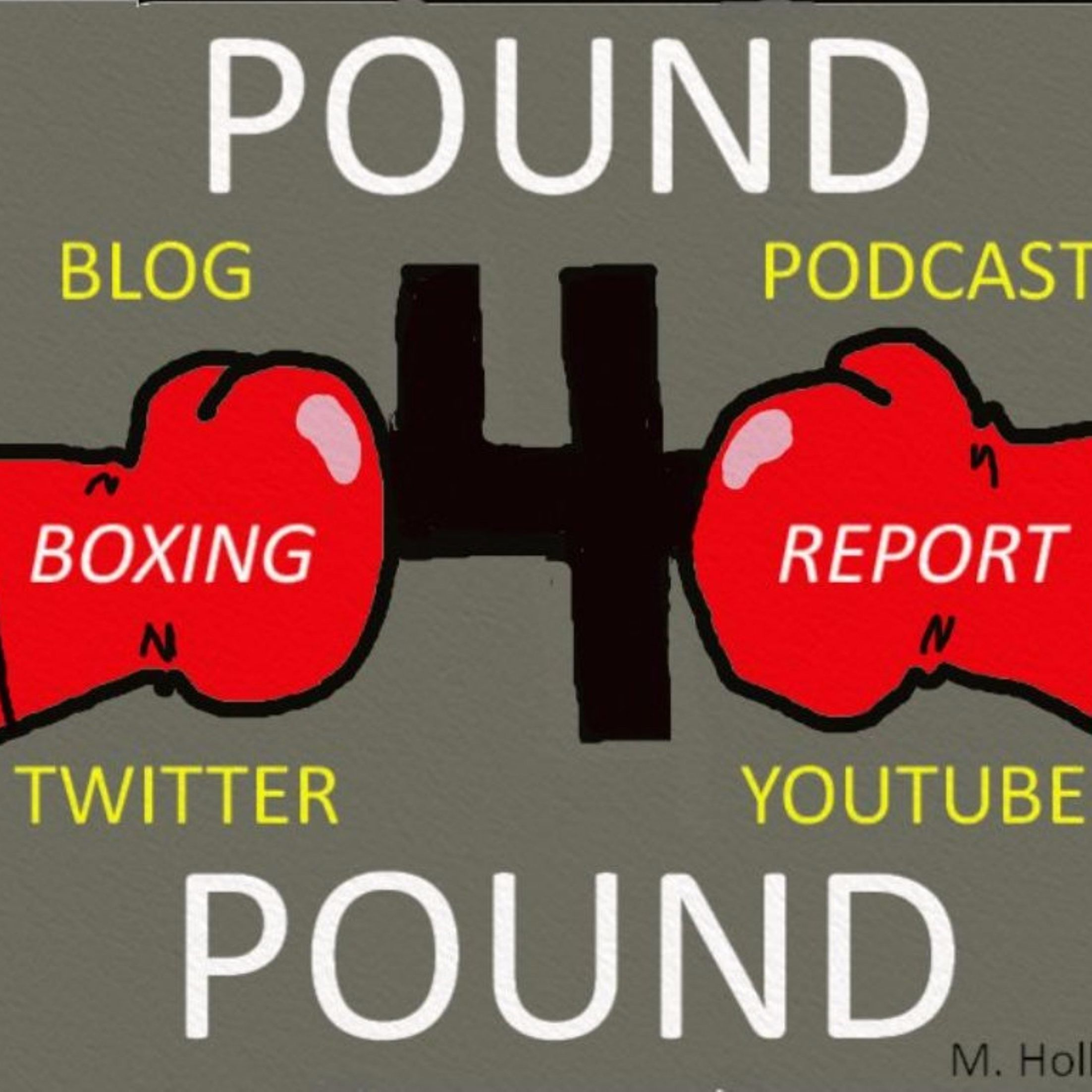 Pound 4 Pound Boxing Report