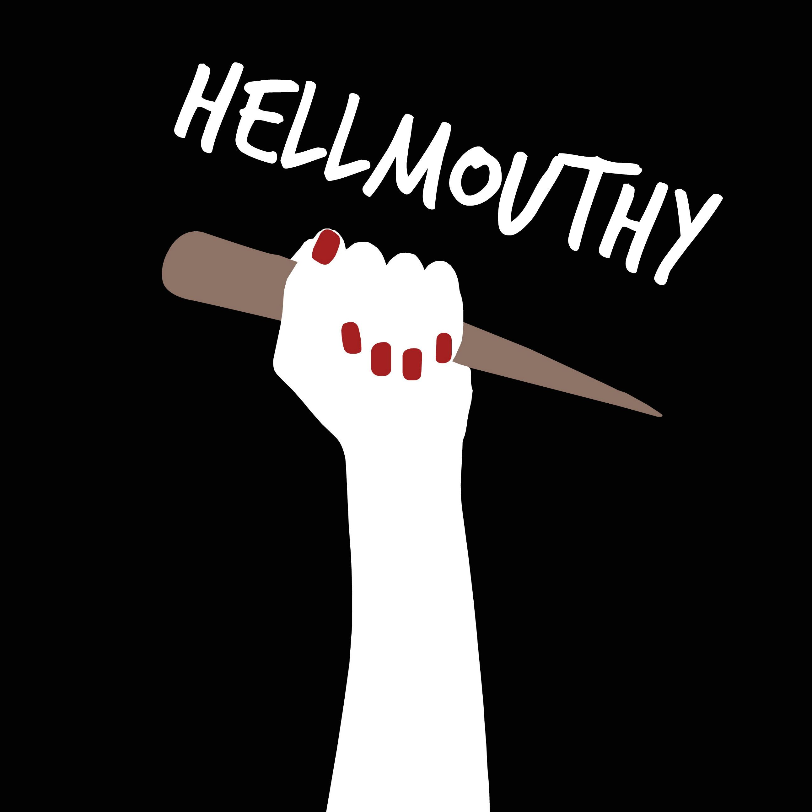 Hellmouthy Podcast