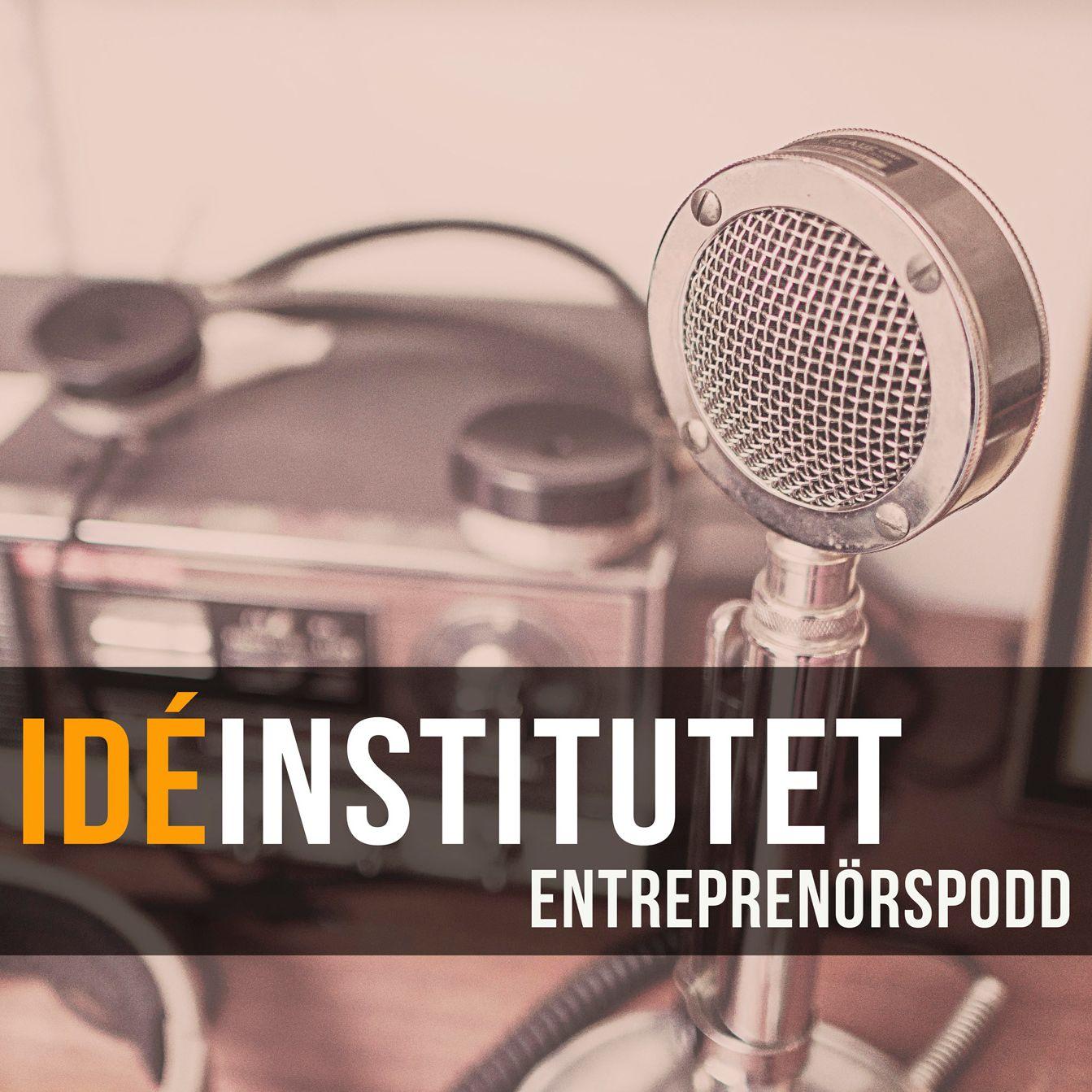 Idéinstitutet Entreprenörspodd