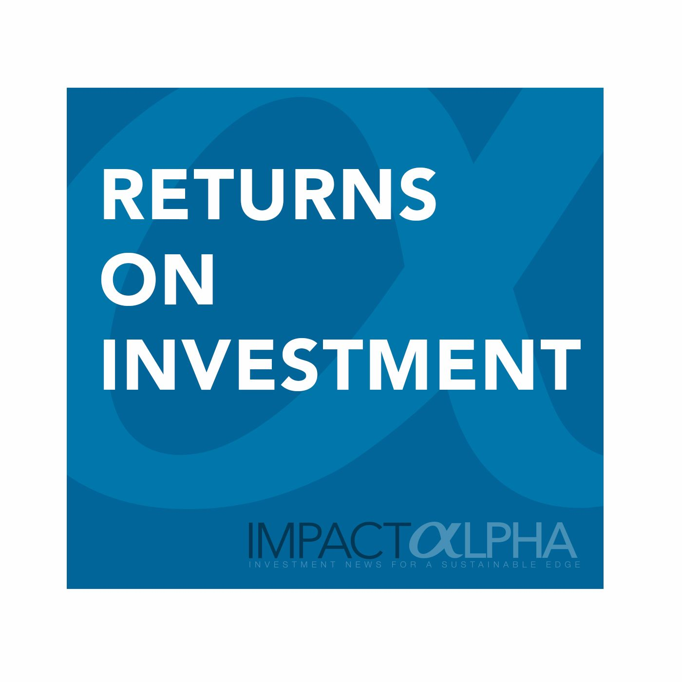 Returns on Investment