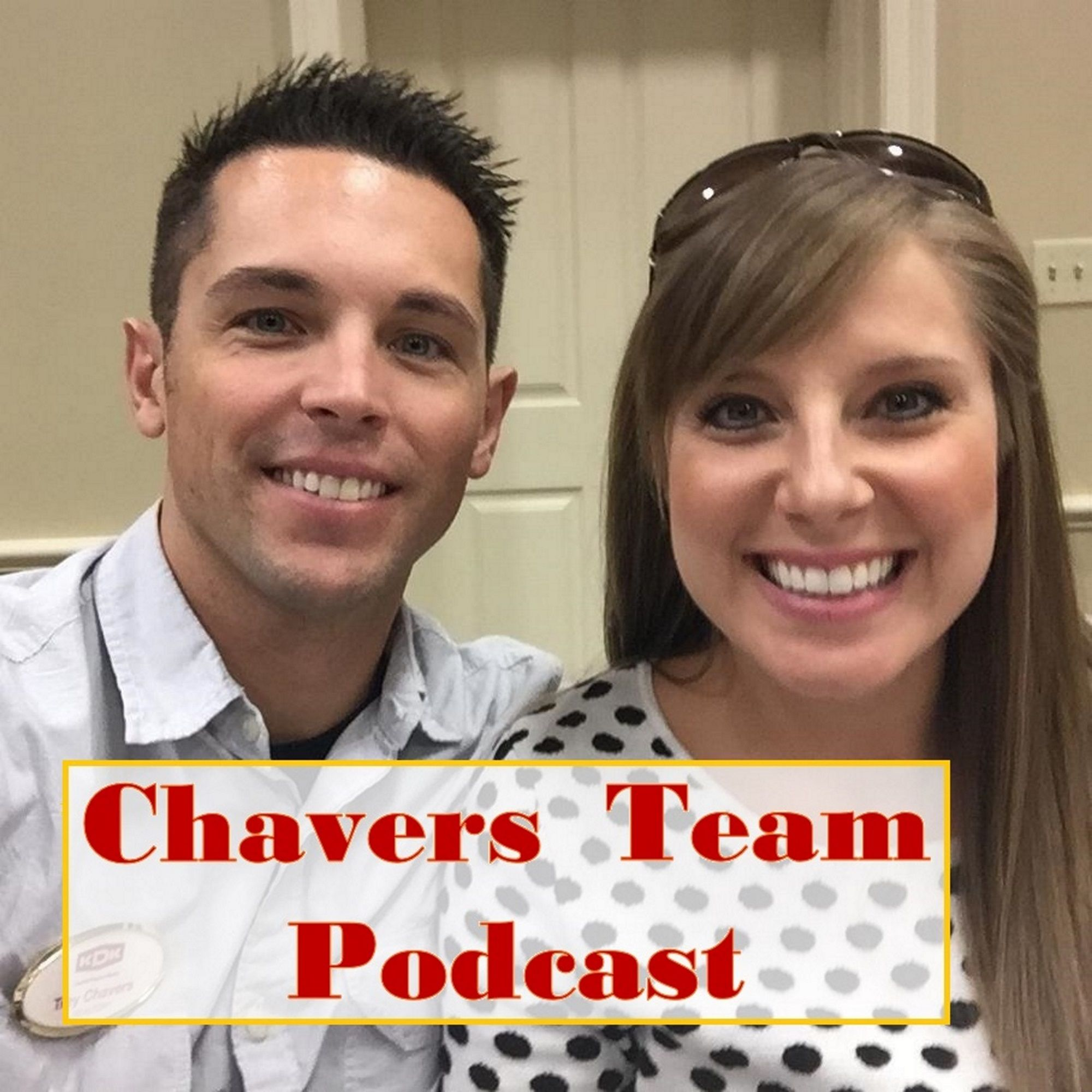 Chavers Team Podcast